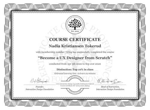 Nadia Kristiansen Tokerud's Course Certificate: User Experience: The Beginner's Guide