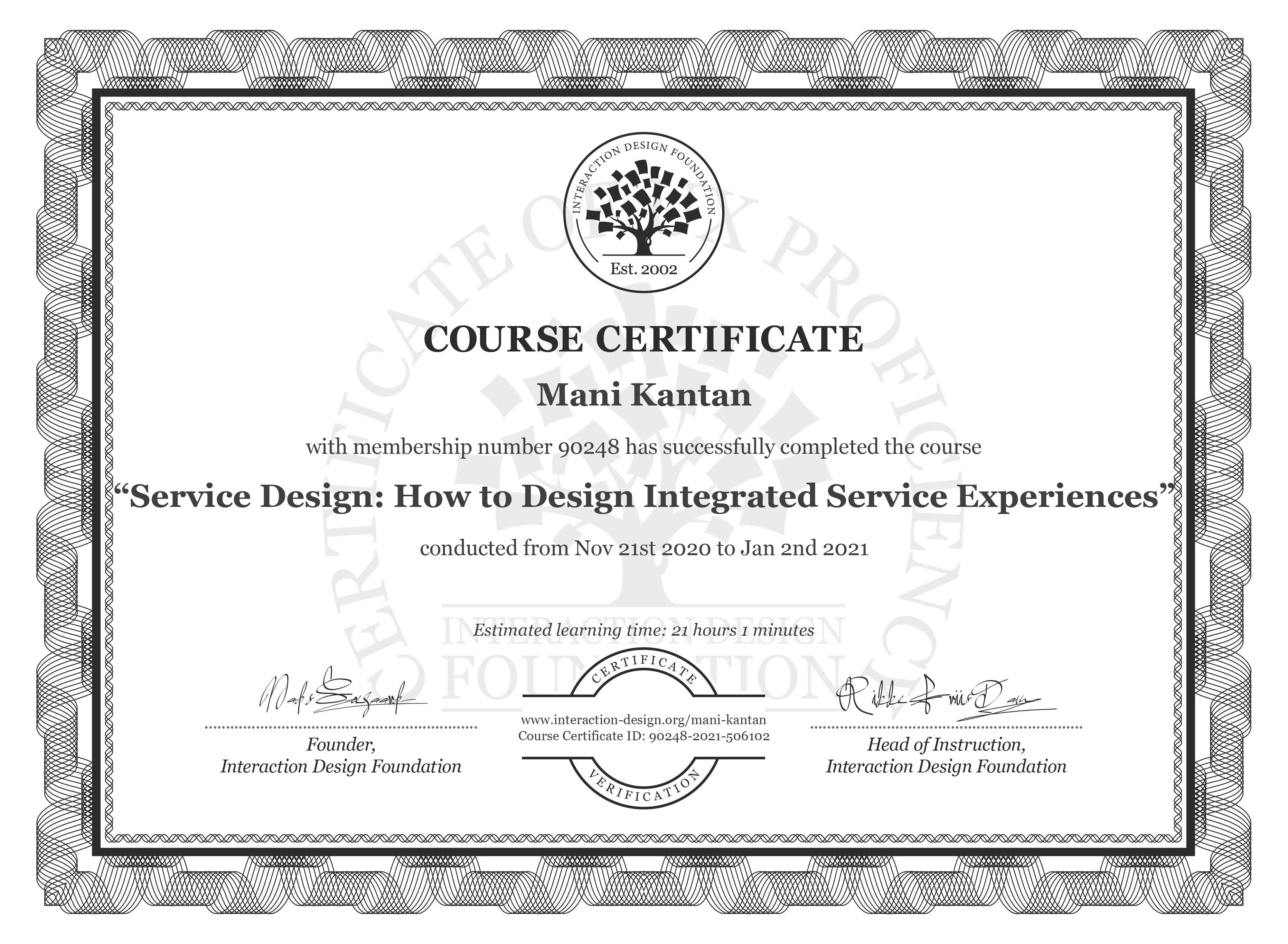 Mani Kantan's Course Certificate: Service Design: How to Design Integrated Service Experiences