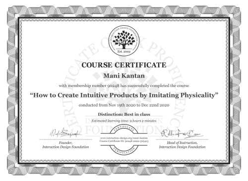 Mani Kantan's Course Certificate: How to Create Intuitive Products by Imitating Physicality