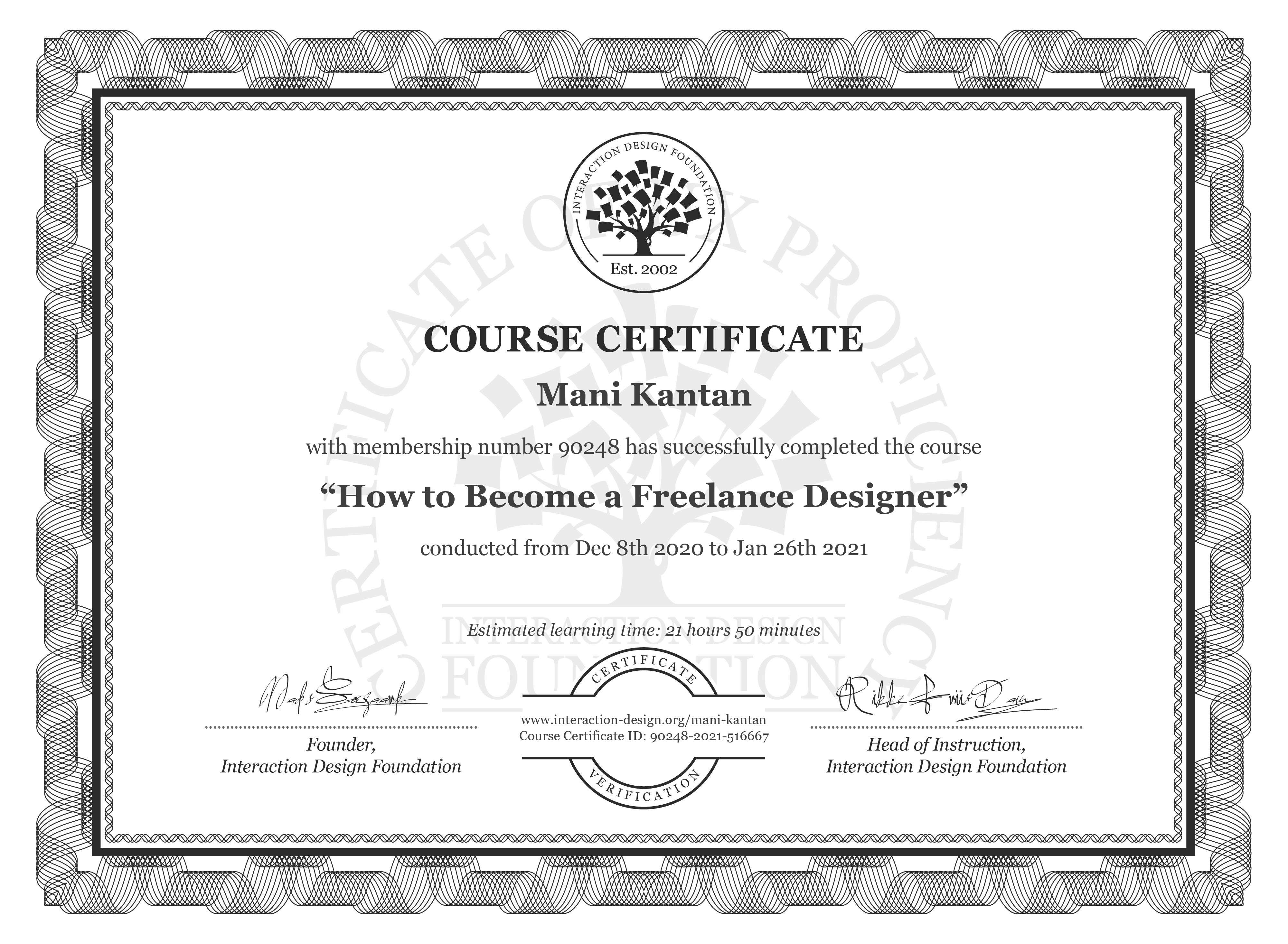Mani Kantan's Course Certificate: How to Become a Freelance Designer