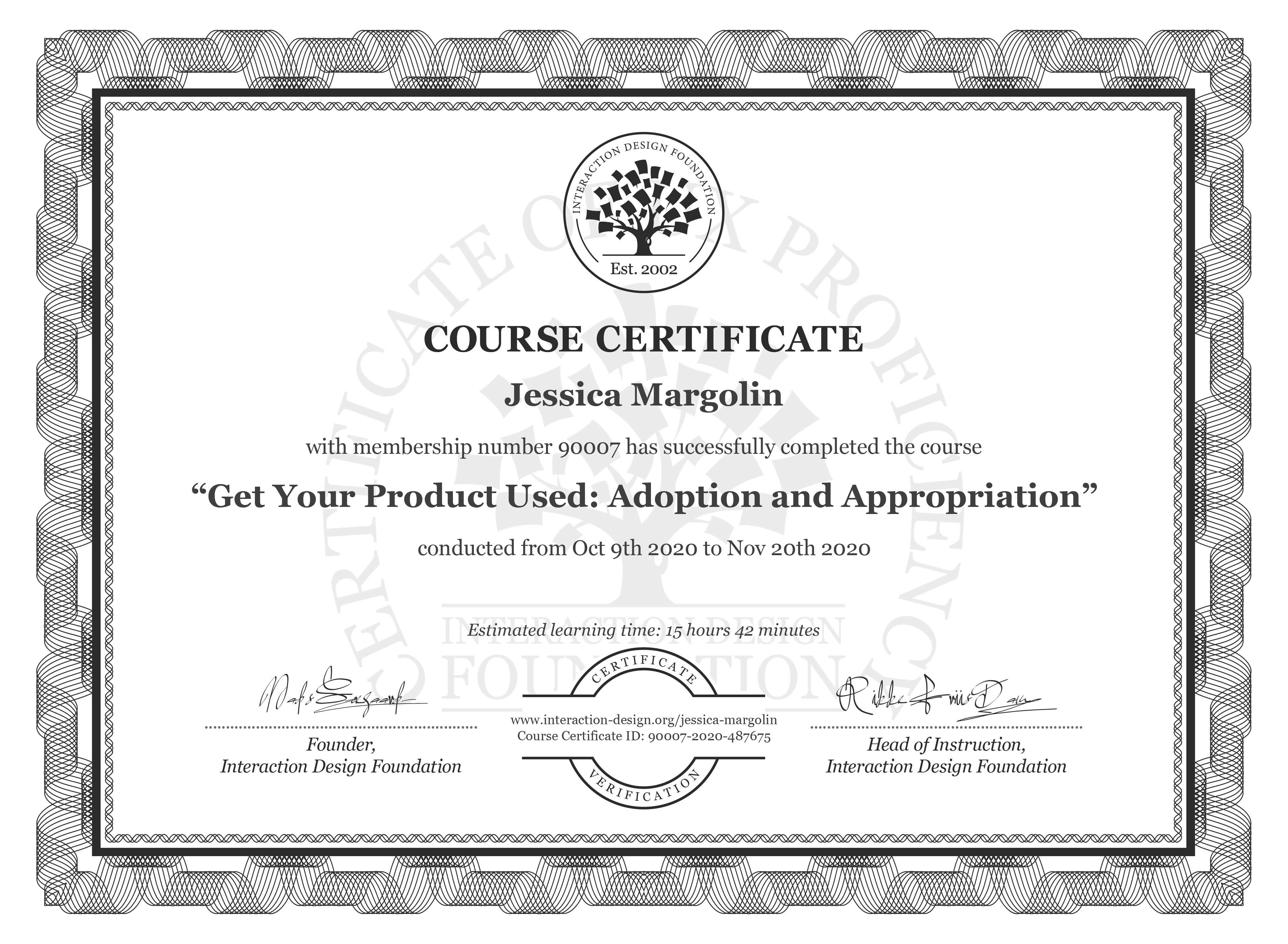 Jessica Margolin's Course Certificate: Get Your Product Used: Adoption and Appropriation