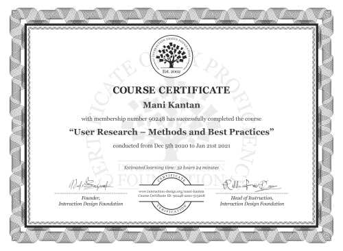 Mani Kantan's Course Certificate: User Research – Methods and Best Practices