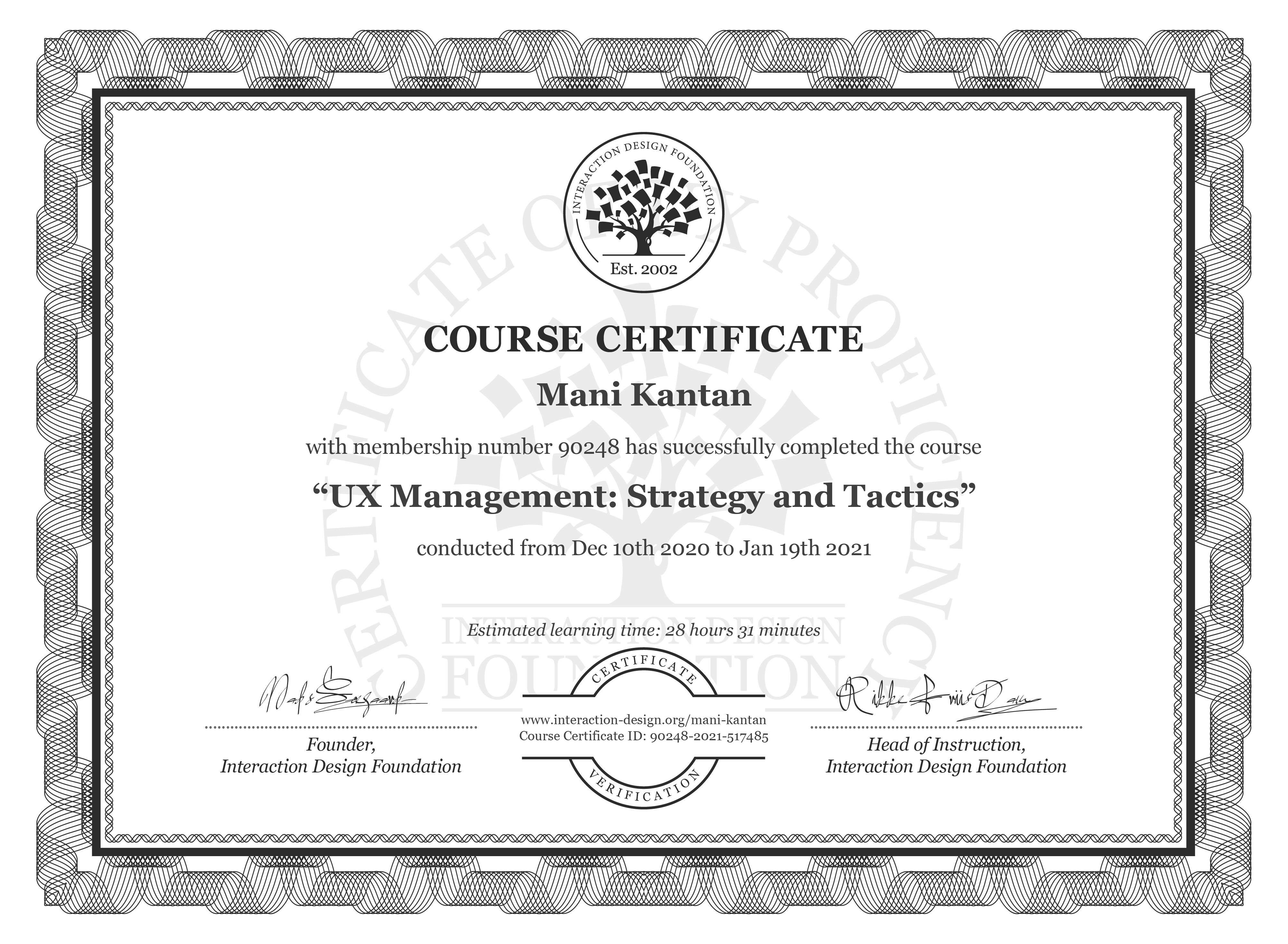Mani Kantan's Course Certificate: UX Management: Strategy and Tactics