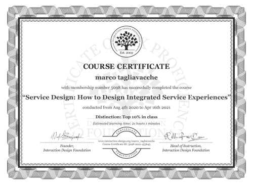 marco tagliavacche's Course Certificate: Service Design: How to Design Integrated Service Experiences