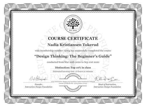 Nadia Kristiansen Tokerud's Course Certificate: Design Thinking: The Beginner's Guide