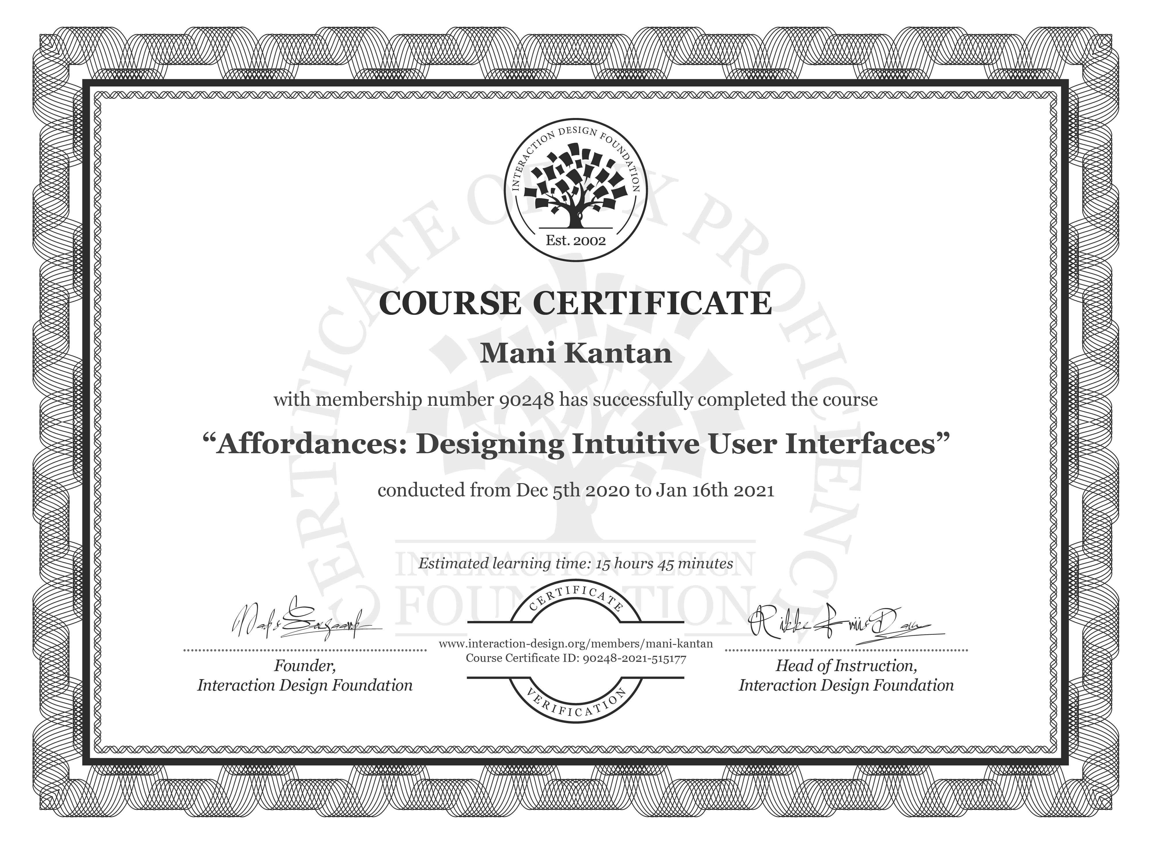 Mani Kantan's Course Certificate: Affordances: Designing Intuitive User Interfaces