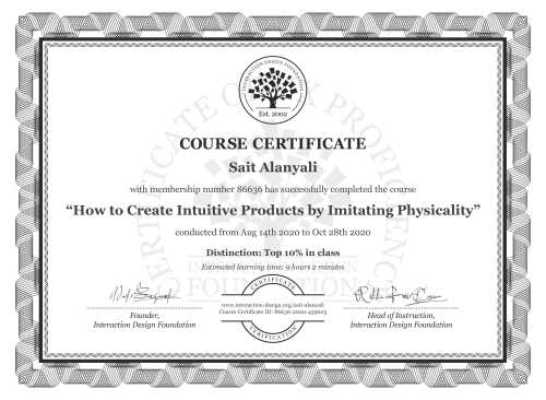 Sait Alanyali's Course Certificate: How to Create Intuitive Products by Imitating Physicality