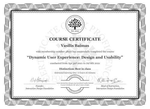 Vasilis Baimas's Course Certificate: Dynamic User Experience: Design and Usability