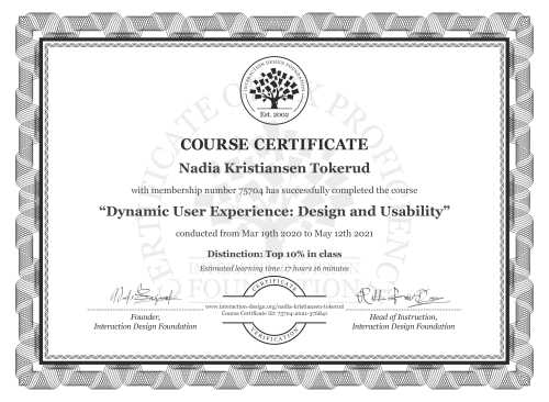 Nadia Kristiansen Tokerud's Course Certificate: Dynamic User Experience: Design and Usability