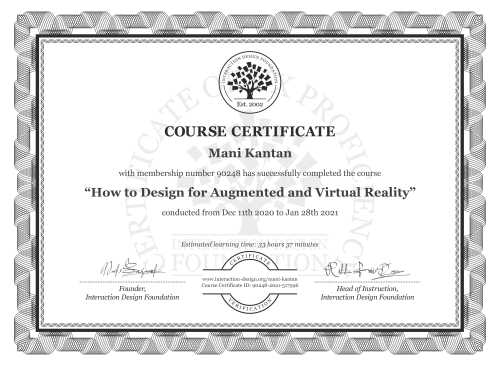 Mani Kantan's Course Certificate: How to Design for Augmented and Virtual Reality