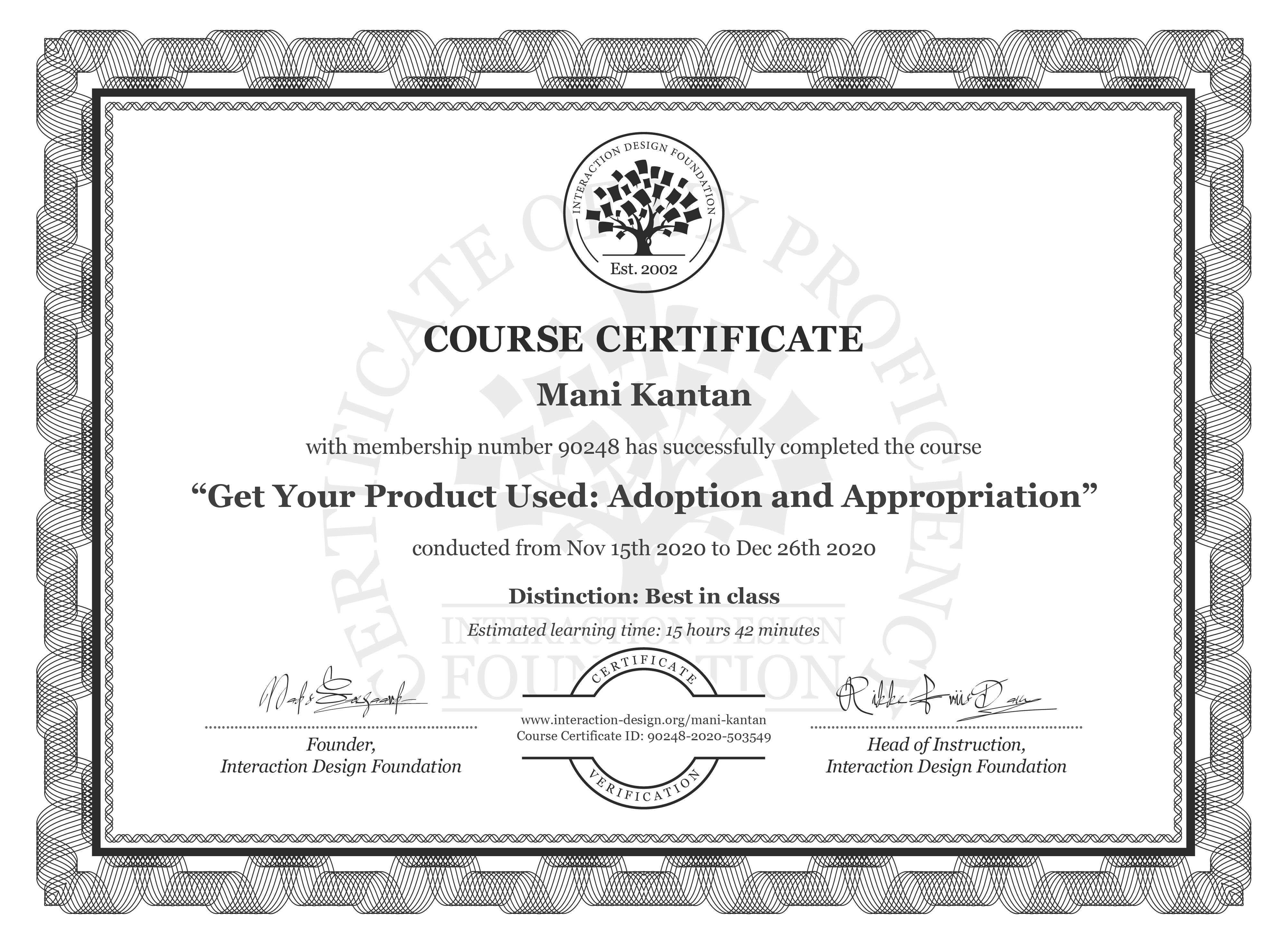 Mani Kantan's Course Certificate: Get Your Product Used: Adoption and Appropriation