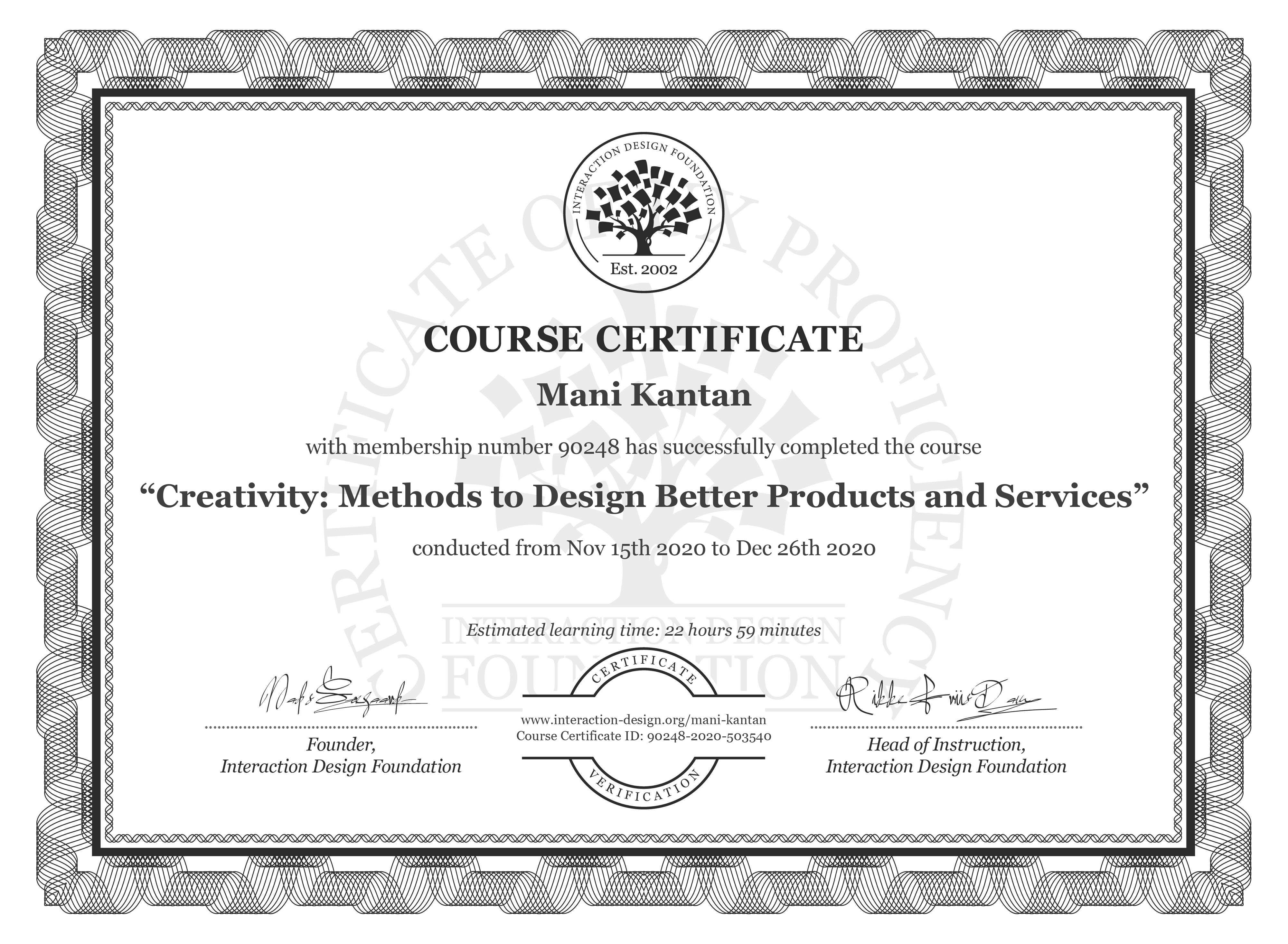 Mani Kantan's Course Certificate: Creativity: Methods to Design Better Products and Services