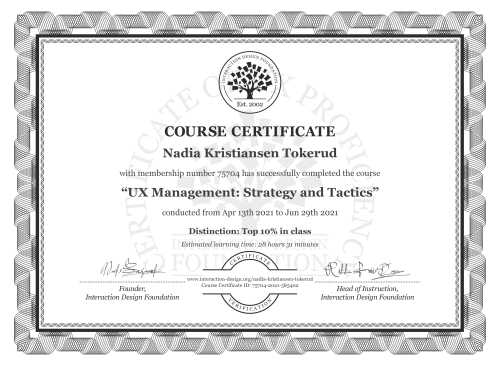 Nadia Kristiansen Tokerud's Course Certificate: UX Management: Strategy and Tactics