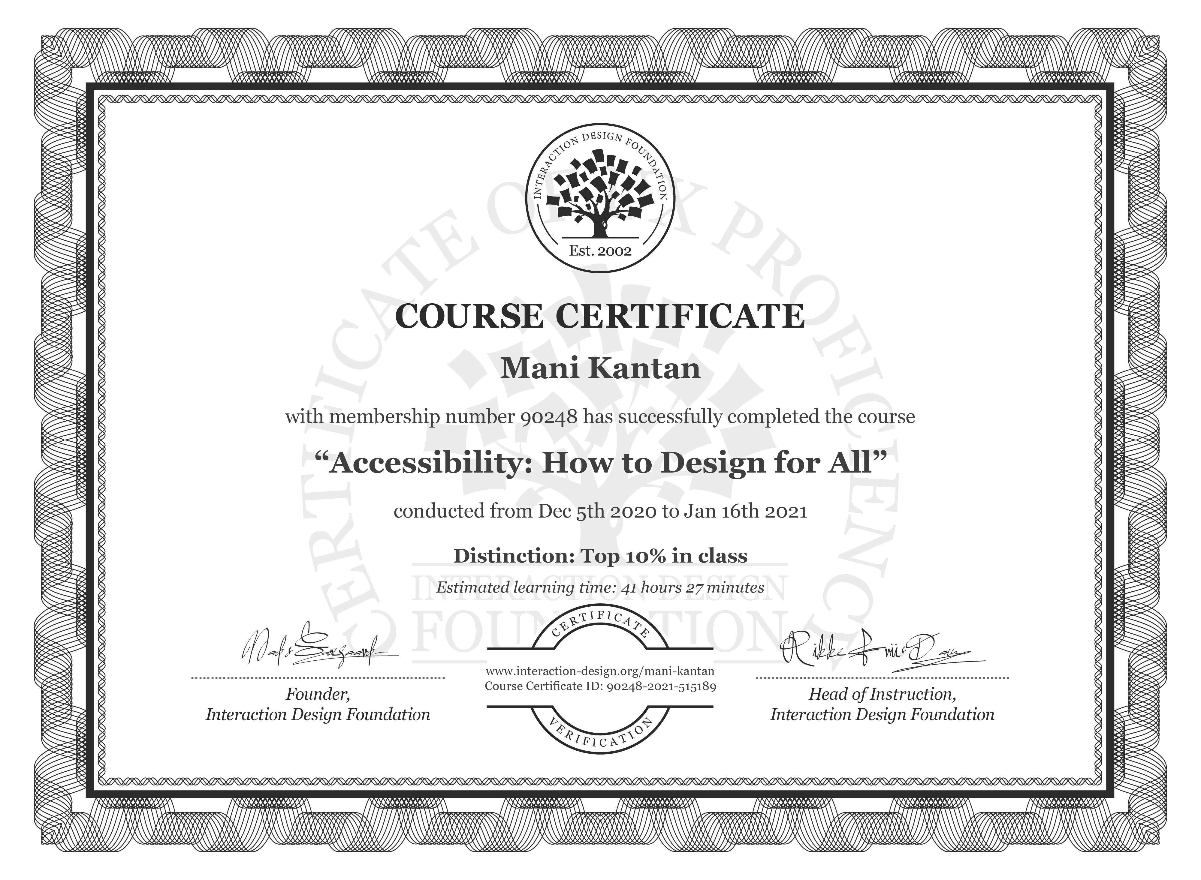 Mani Kantan's Course Certificate: Accessibility: How to Design for All