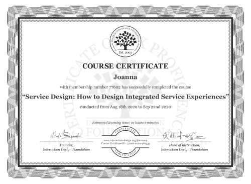 Joanna's Course Certificate: Service Design: How to Design Integrated Service Experiences