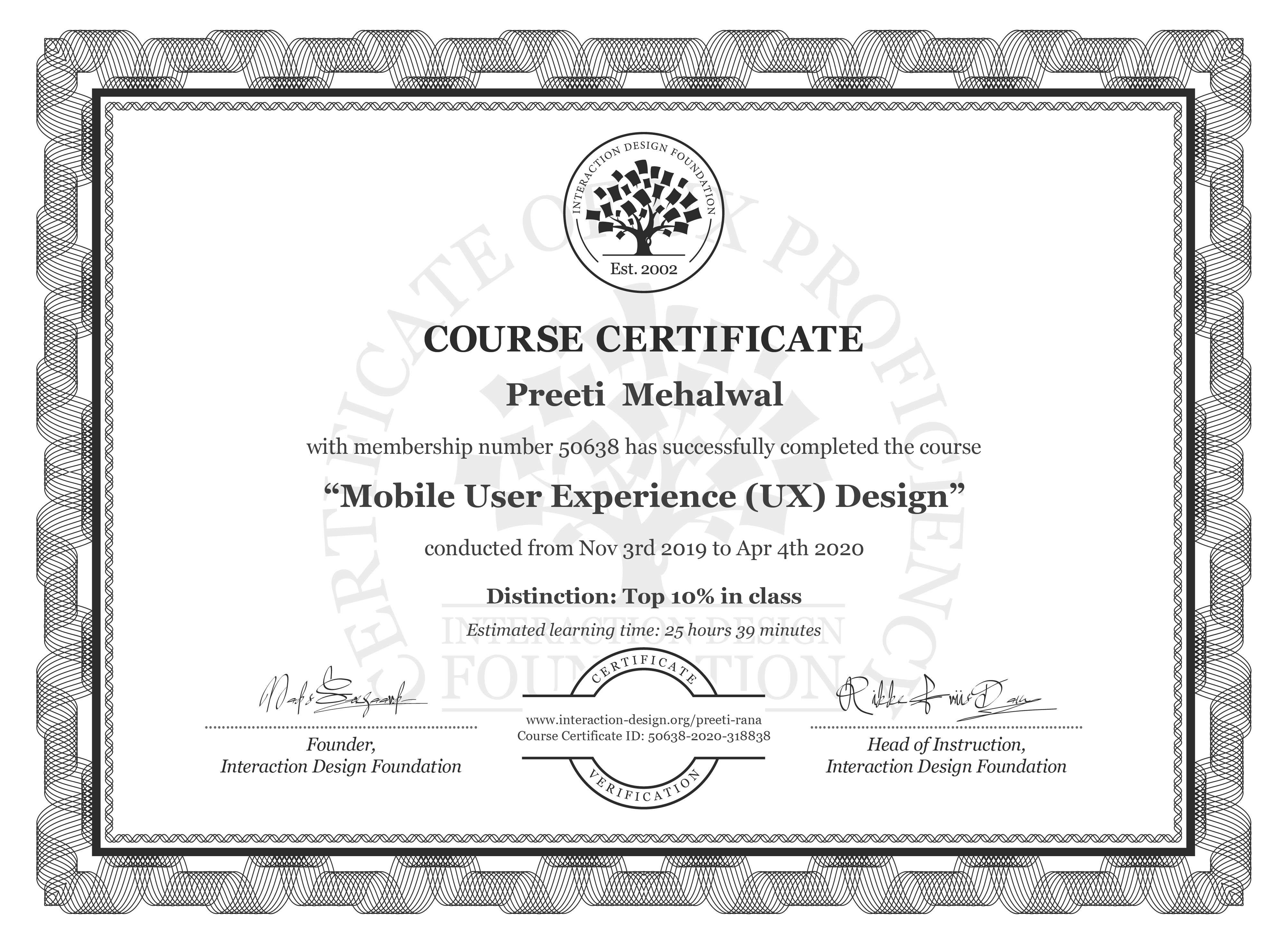 Preeti  Mehalwal's Course Certificate: Mobile User Experience (UX) Design