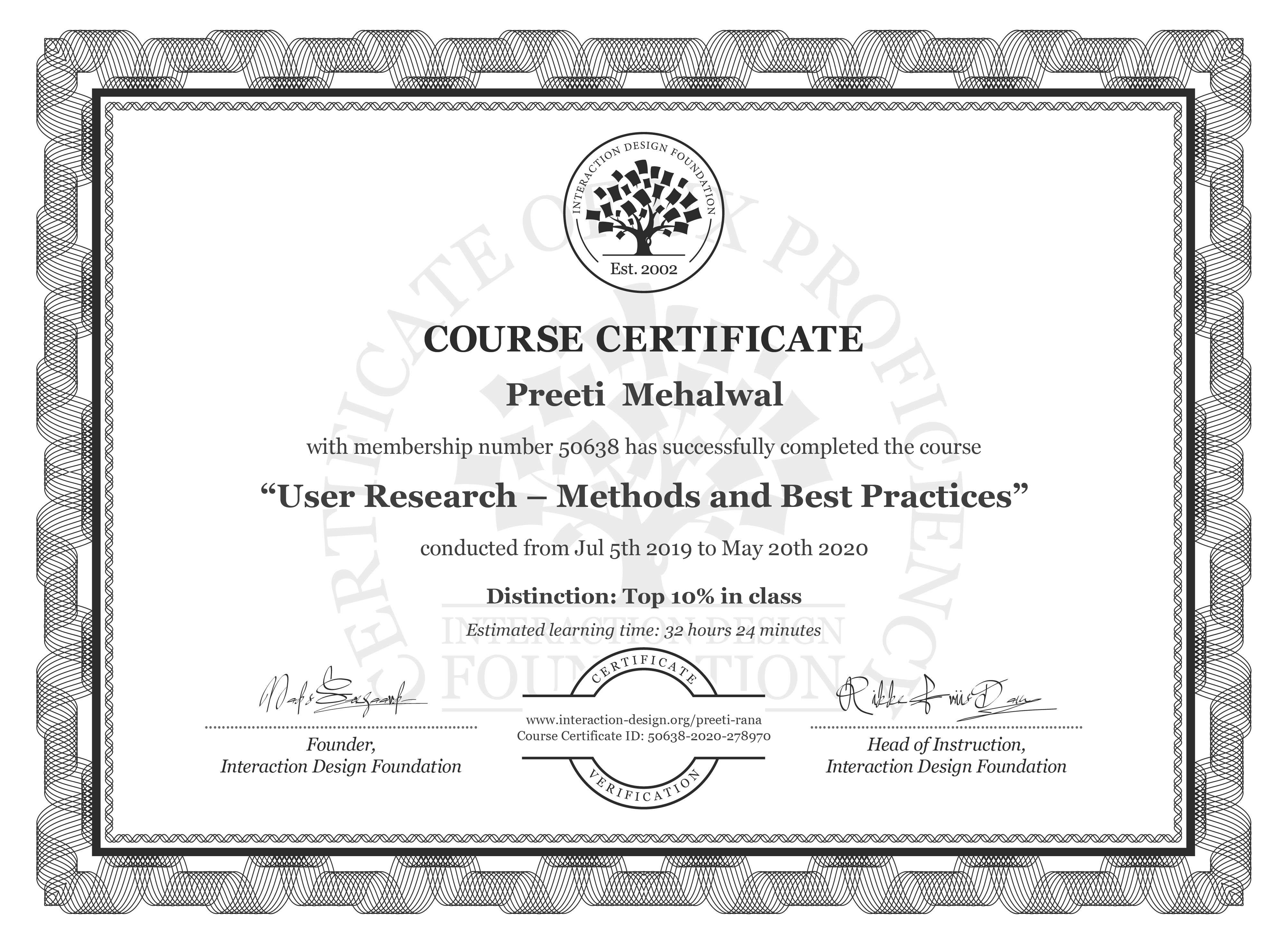 Preeti  Mehalwal's Course Certificate: User Research – Methods and Best Practices