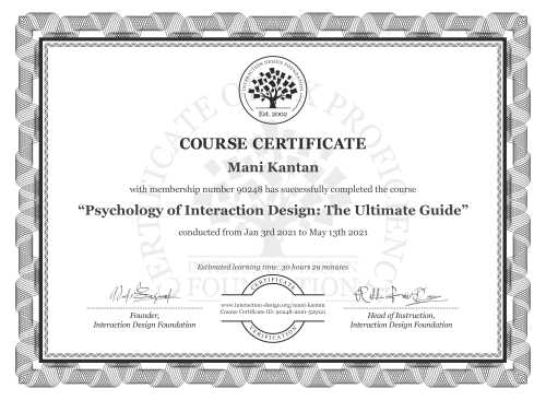 Mani Kantan's Course Certificate: Psychology of Interaction Design: The Ultimate Guide