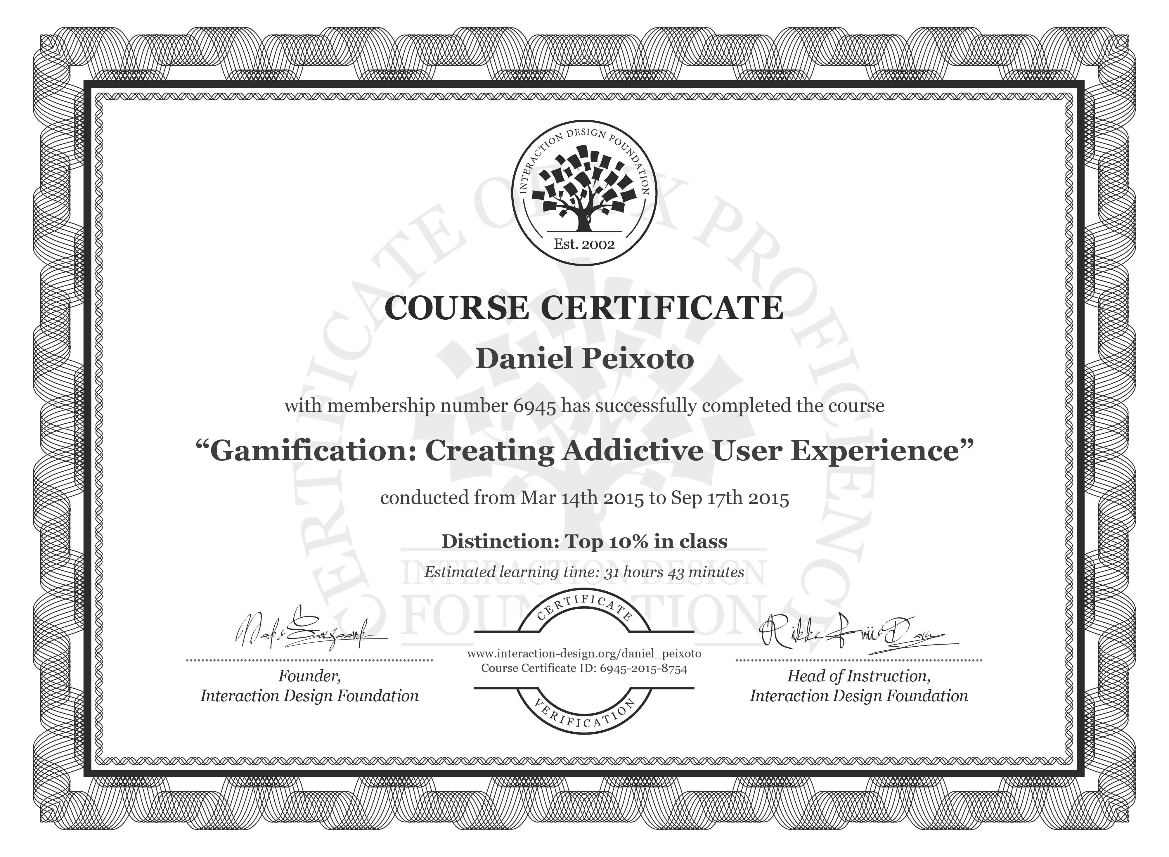 Daniel Peixoto's Course Certificate: Gamification: Creating Addictive User Experience
