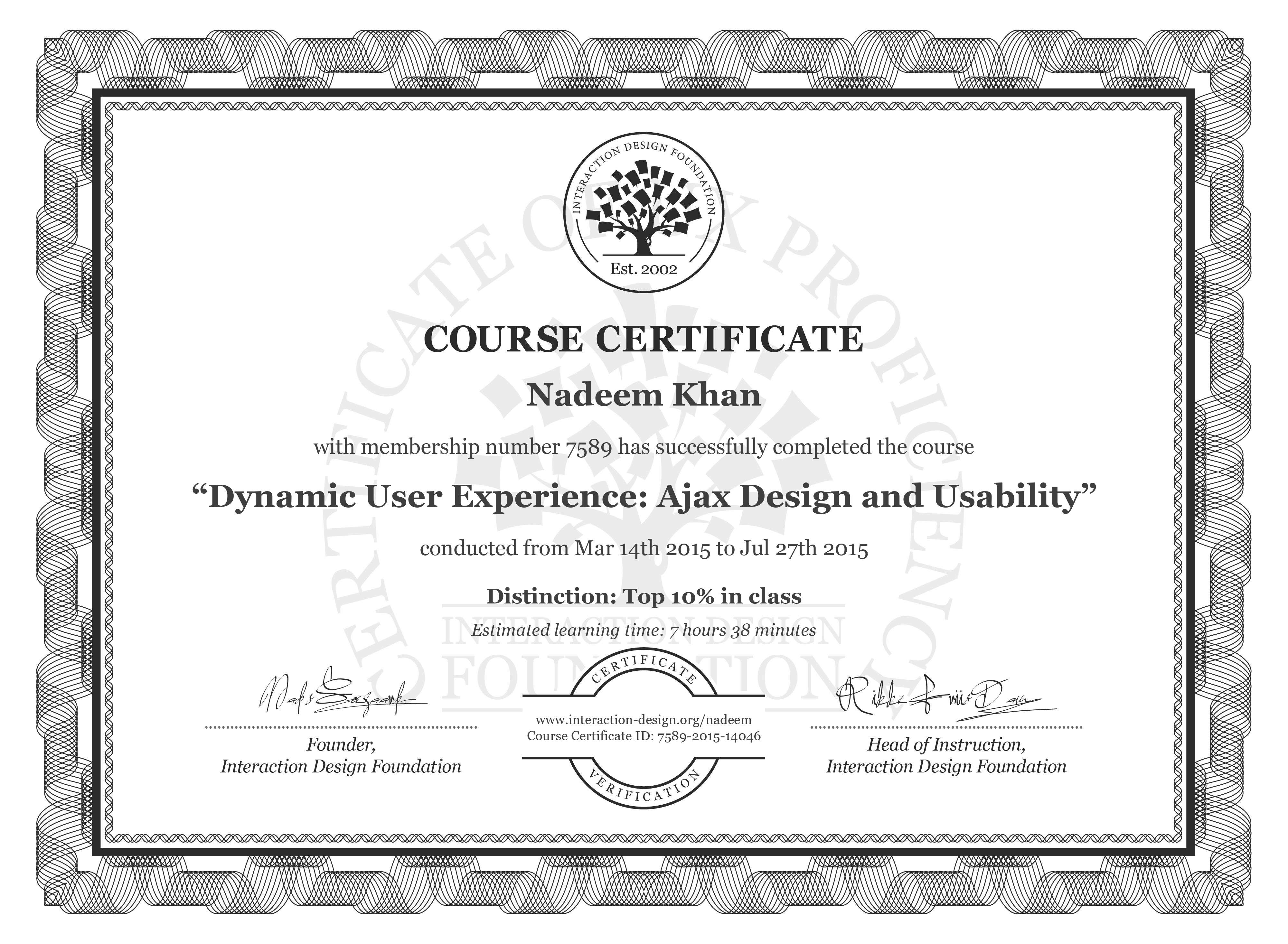 Nadeem Khan: Course Certificate - Dynamic User Experience: Ajax Design and Usability