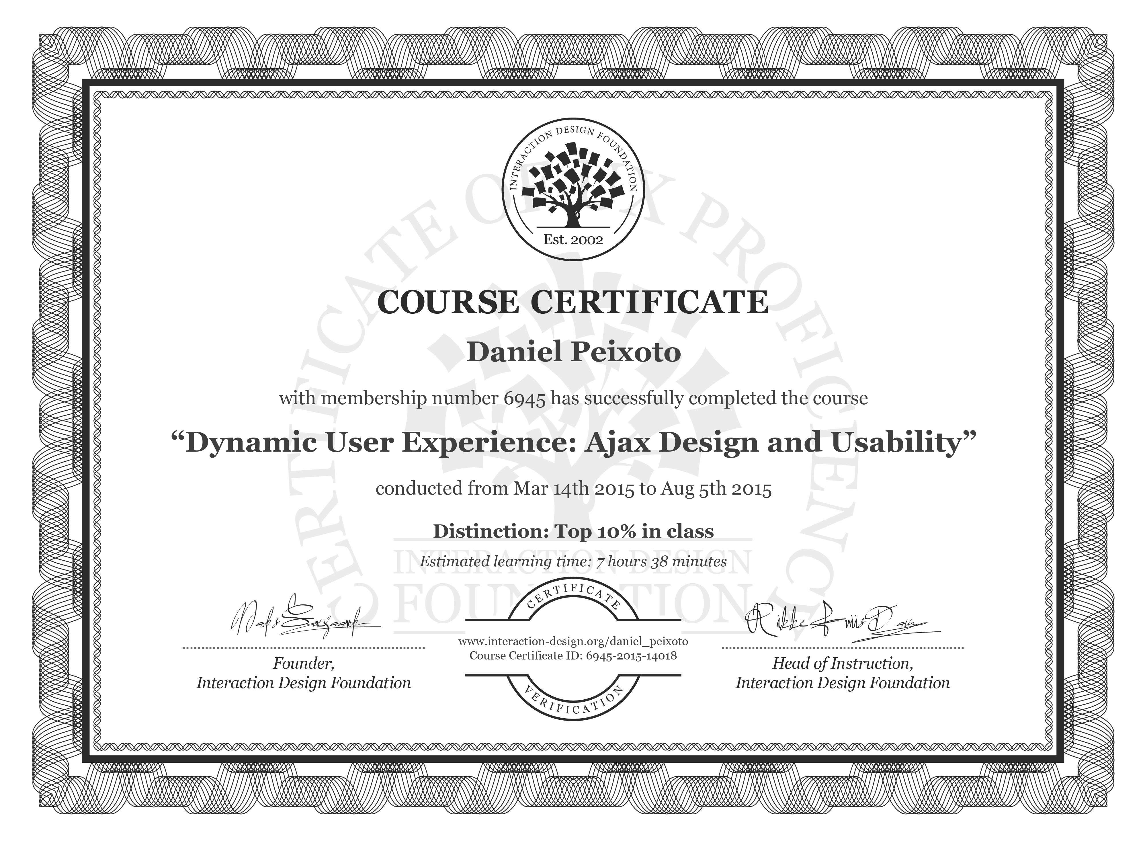Daniel Peixoto: Course Certificate - Dynamic User Experience: Ajax Design and Usability