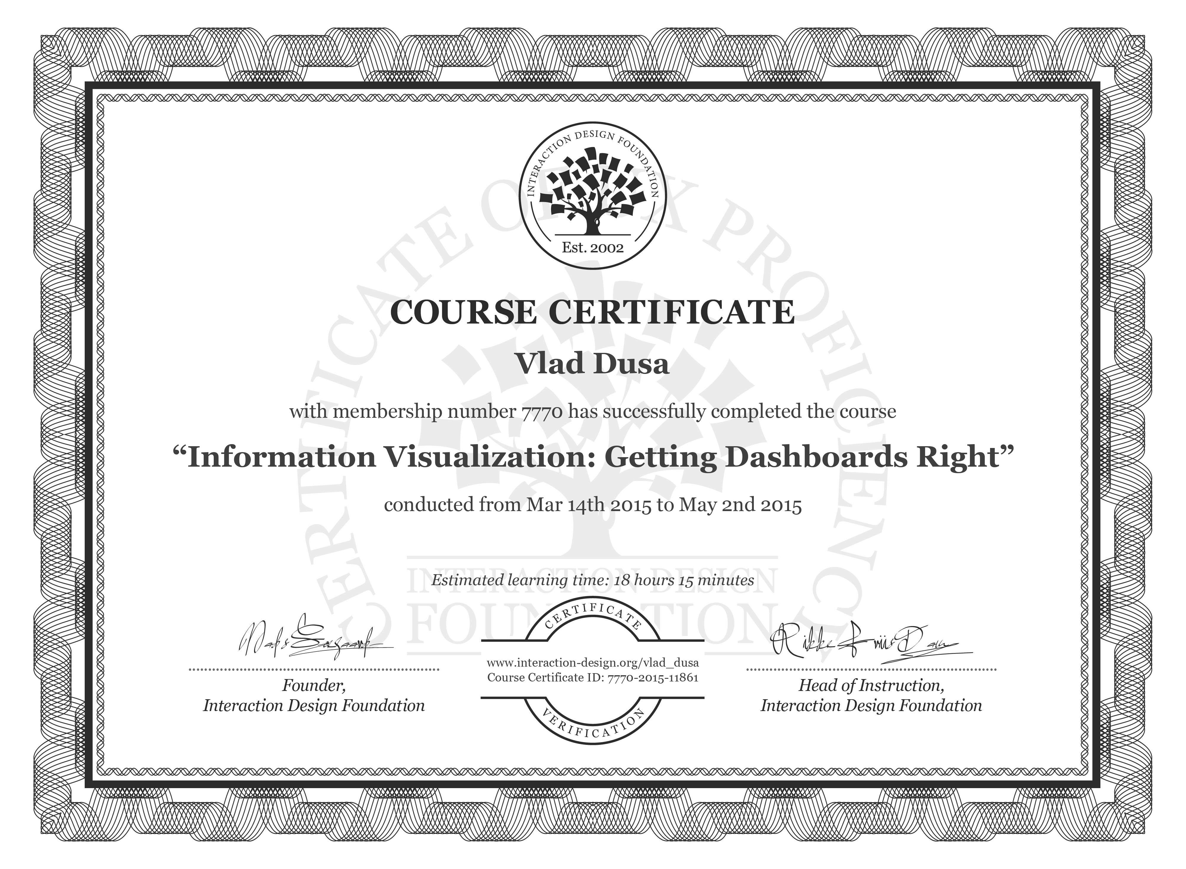 Vlad Dusa's Course Certificate: Information Visualization: Getting Dashboards Right
