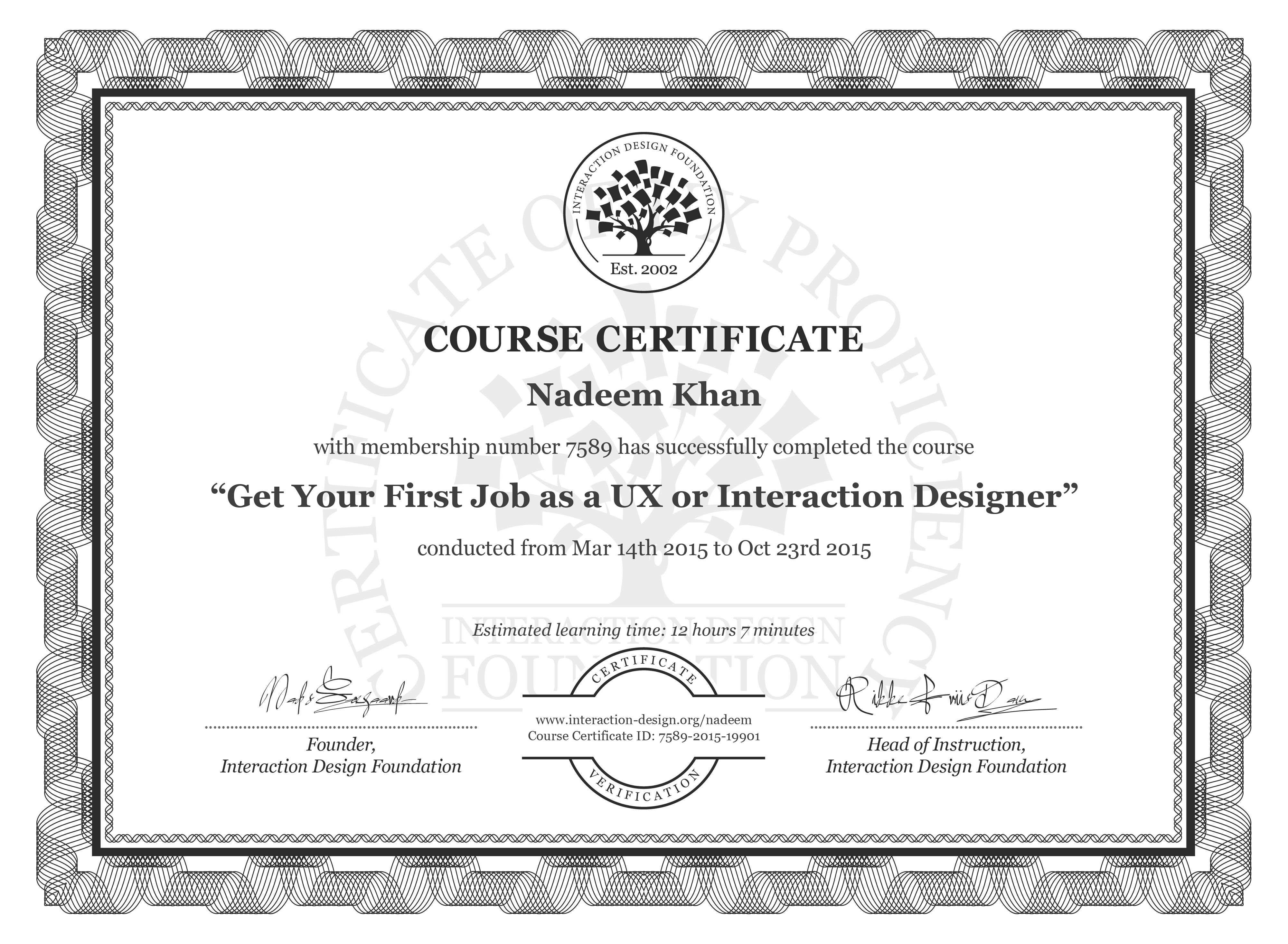 Nadeem Khan's Course Certificate: Get Your First Job as a UX or Interaction Designer