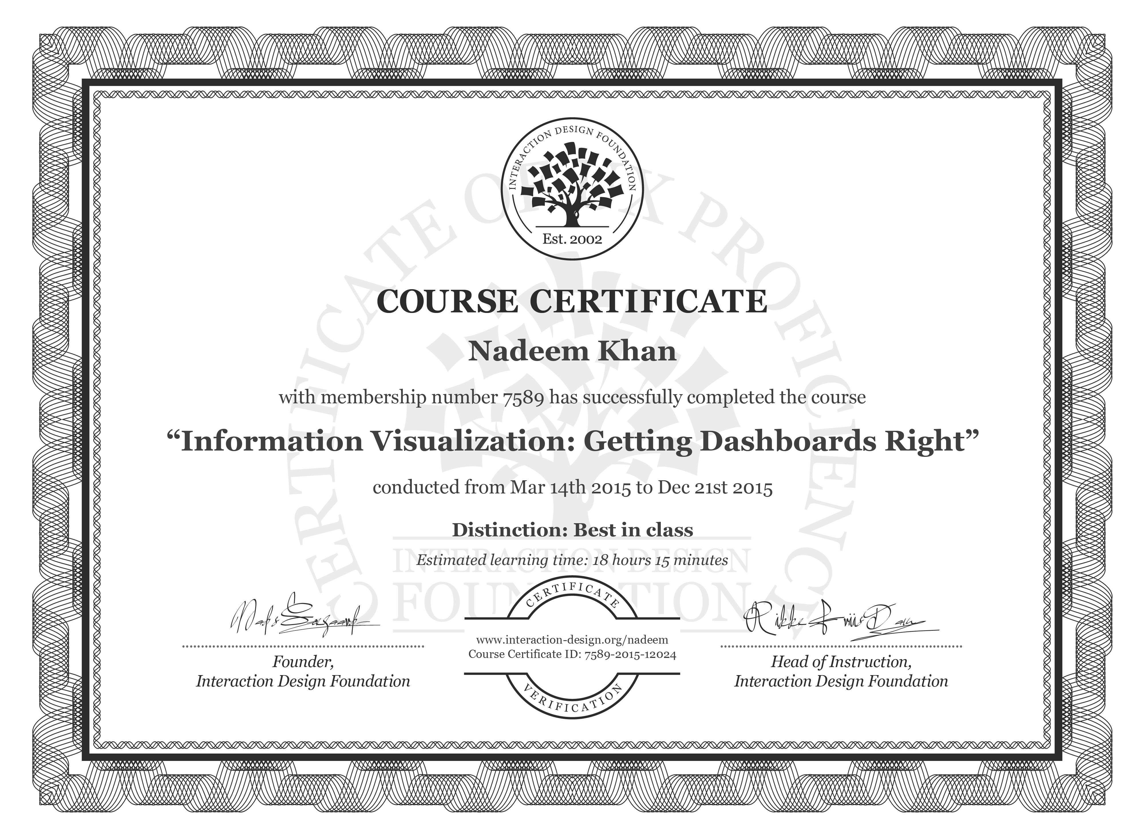 Nadeem Khan: Course Certificate - Information Visualization: Getting Dashboards Right