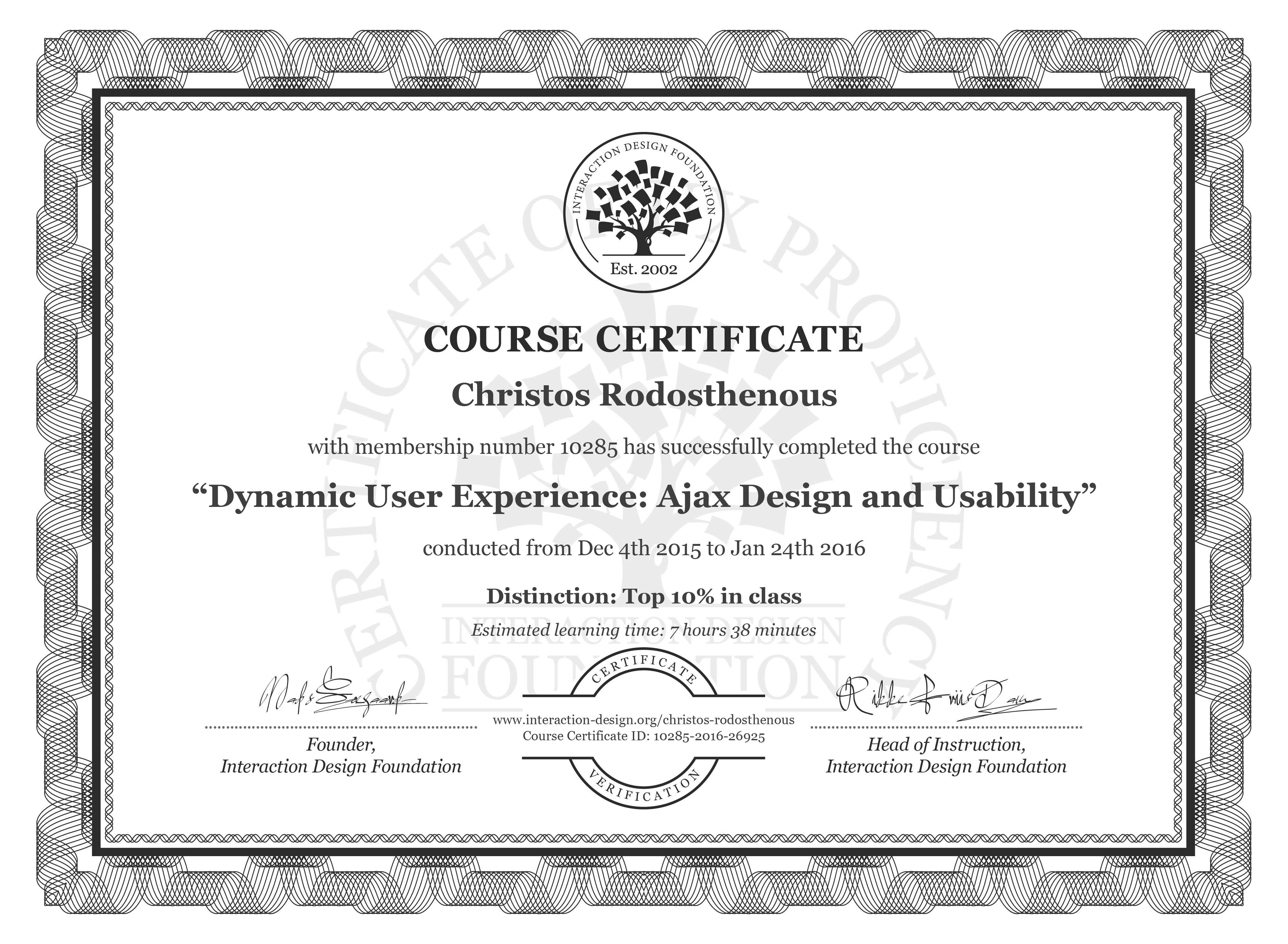Christos Rodosthenous's Course Certificate: Dynamic User Experience: Ajax Design and Usability