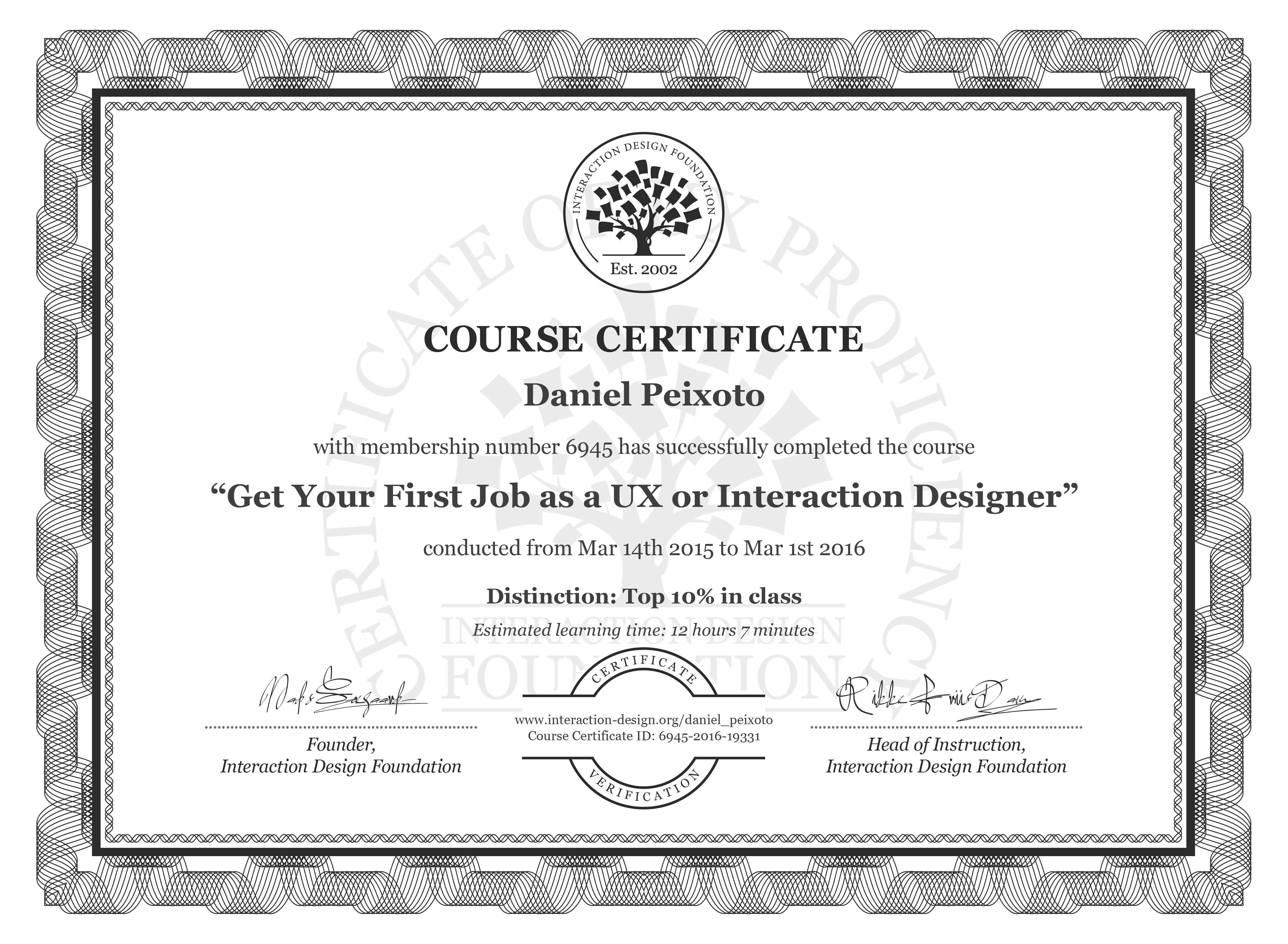 Daniel Peixoto's Course Certificate: Get Your First Job as a UX or Interaction Designer