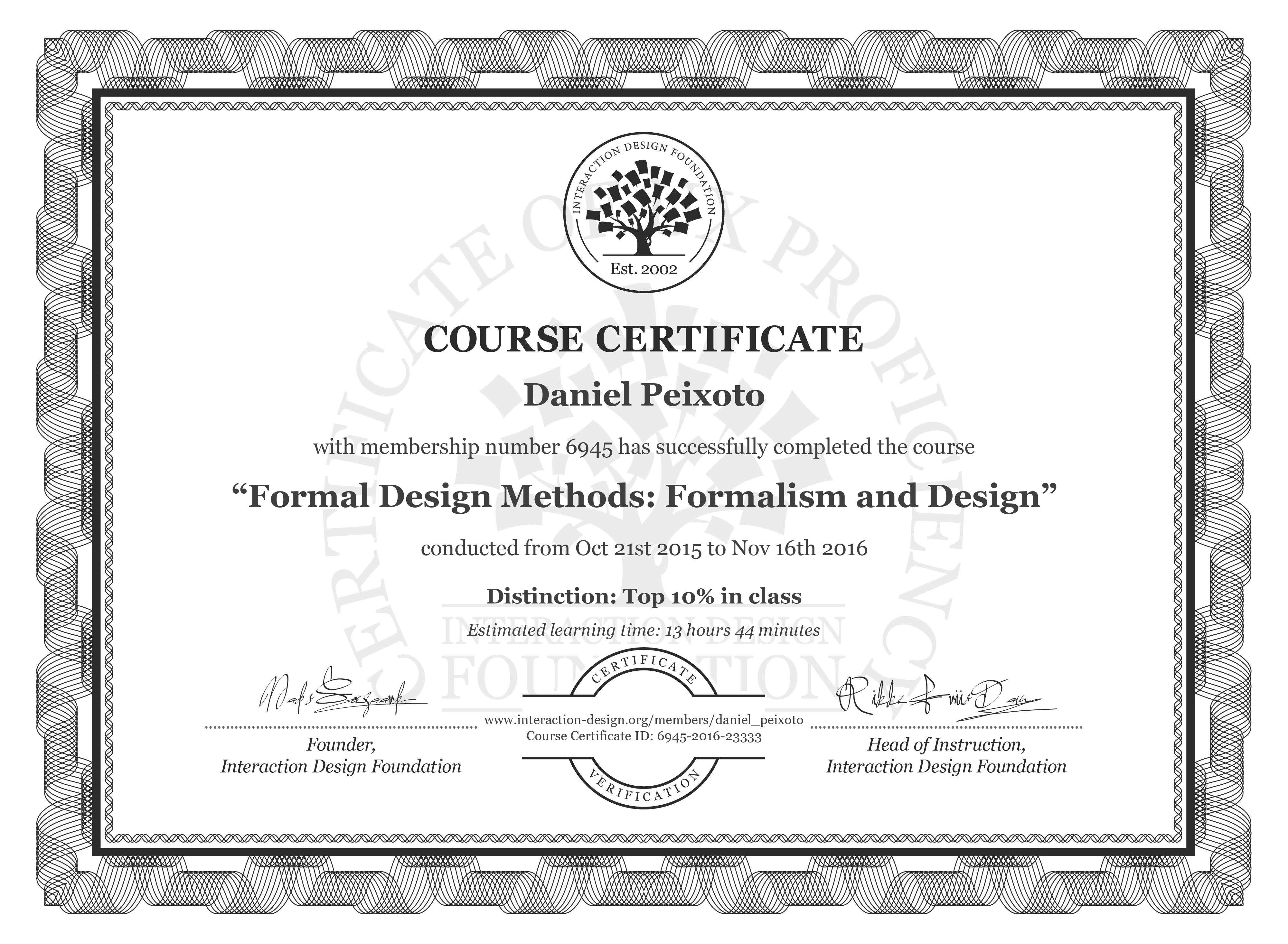 Daniel Peixoto's Course Certificate: Formal Design Methods: Formalism and Design