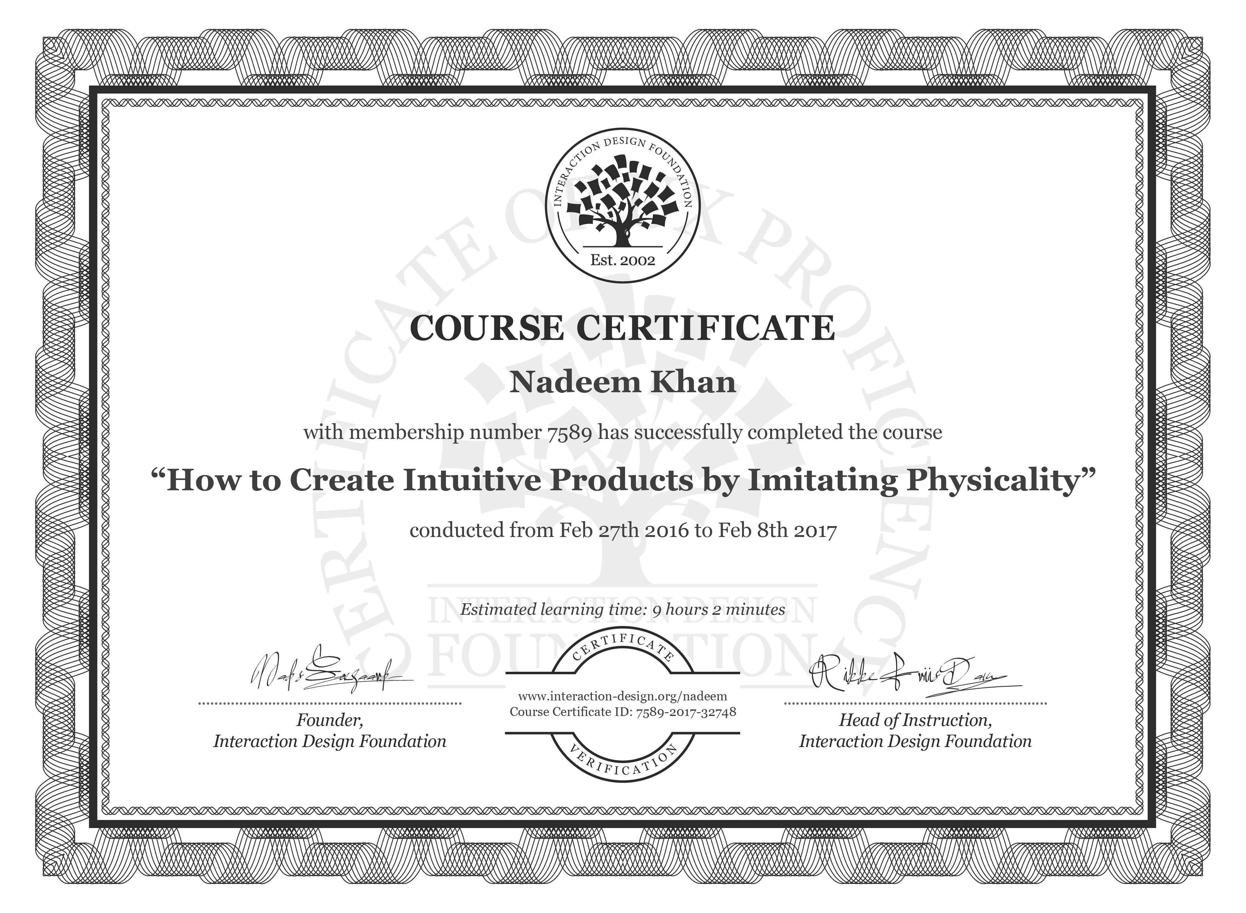 Nadeem Khan's Course Certificate: How to Create Intuitive Products by Imitating Physicality