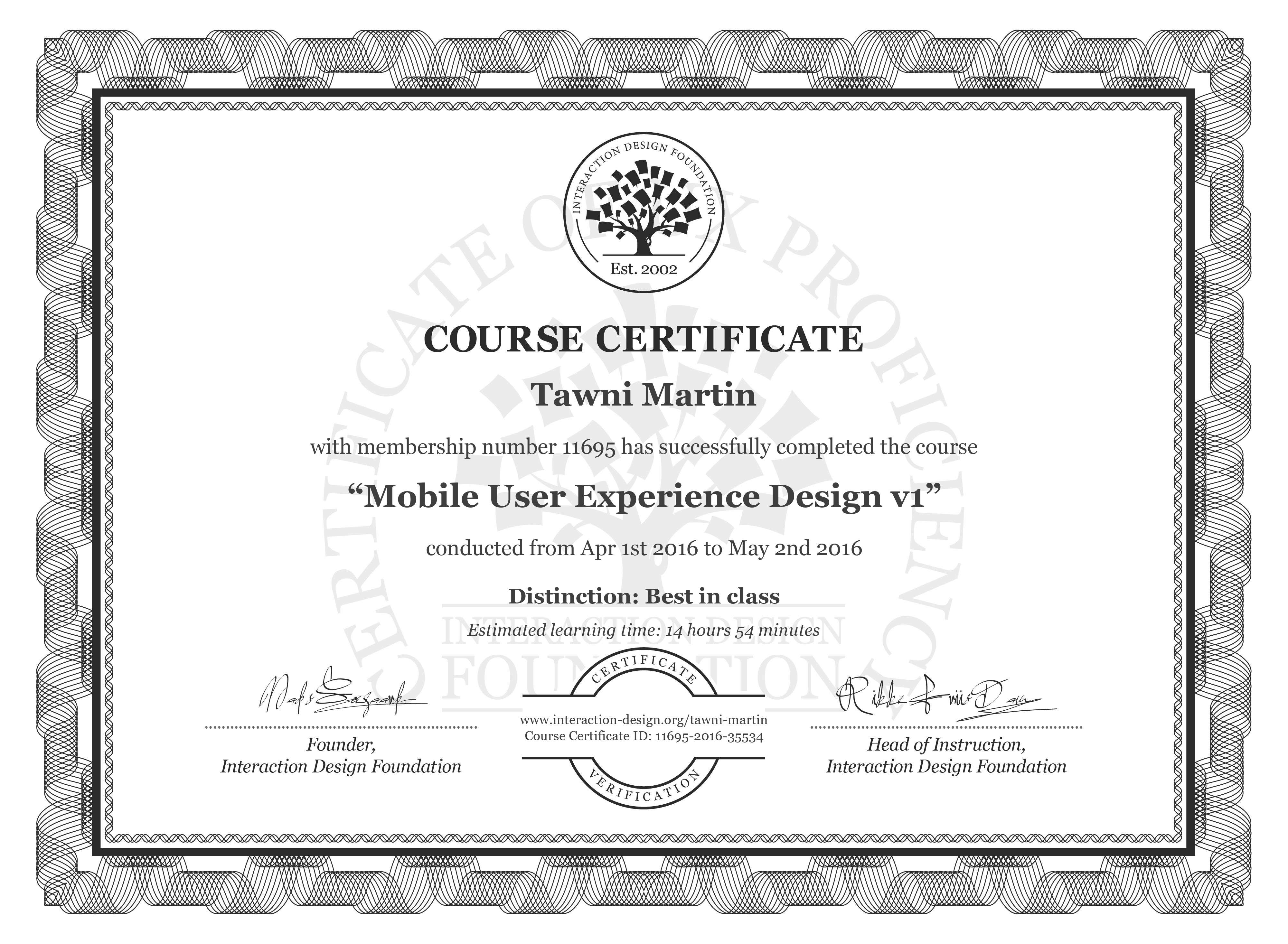Tawni Martin's Course Certificate: Mobile User Experience Design