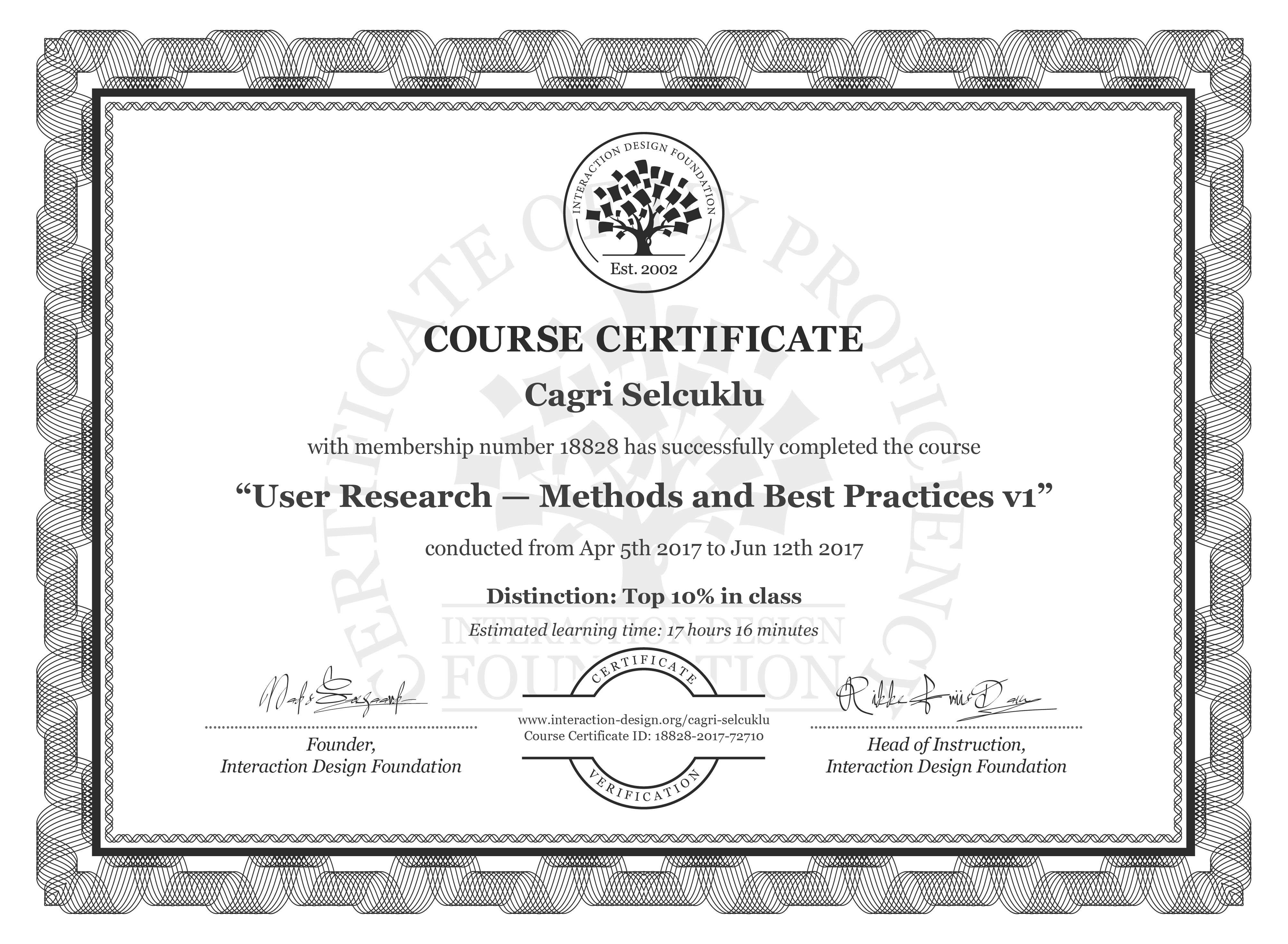 Cagri Selcuklu's Course Certificate: User Research — Methods and Best Practices