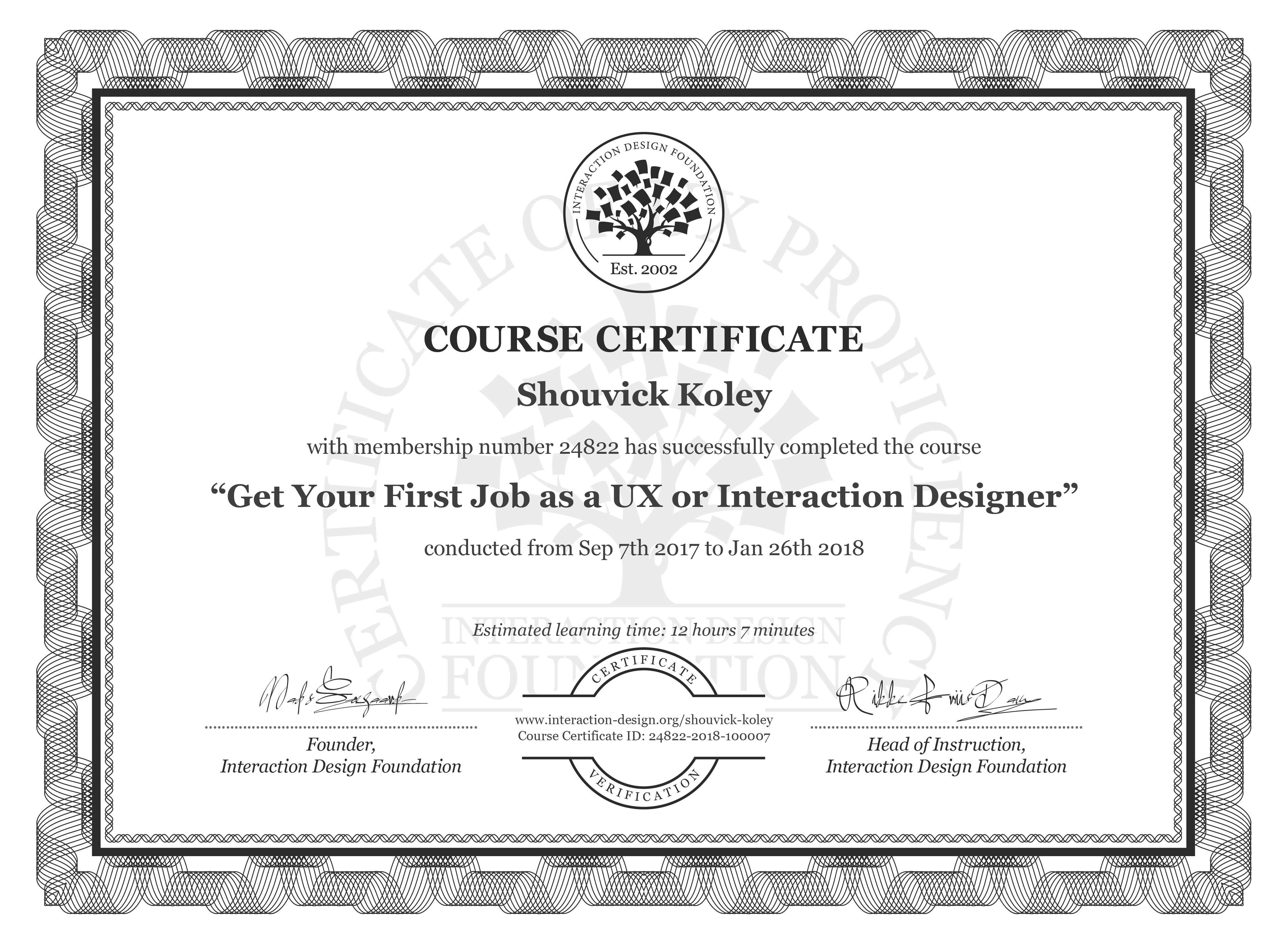 Shouvick Koley's Course Certificate: Get Your First Job as a UX or Interaction Designer