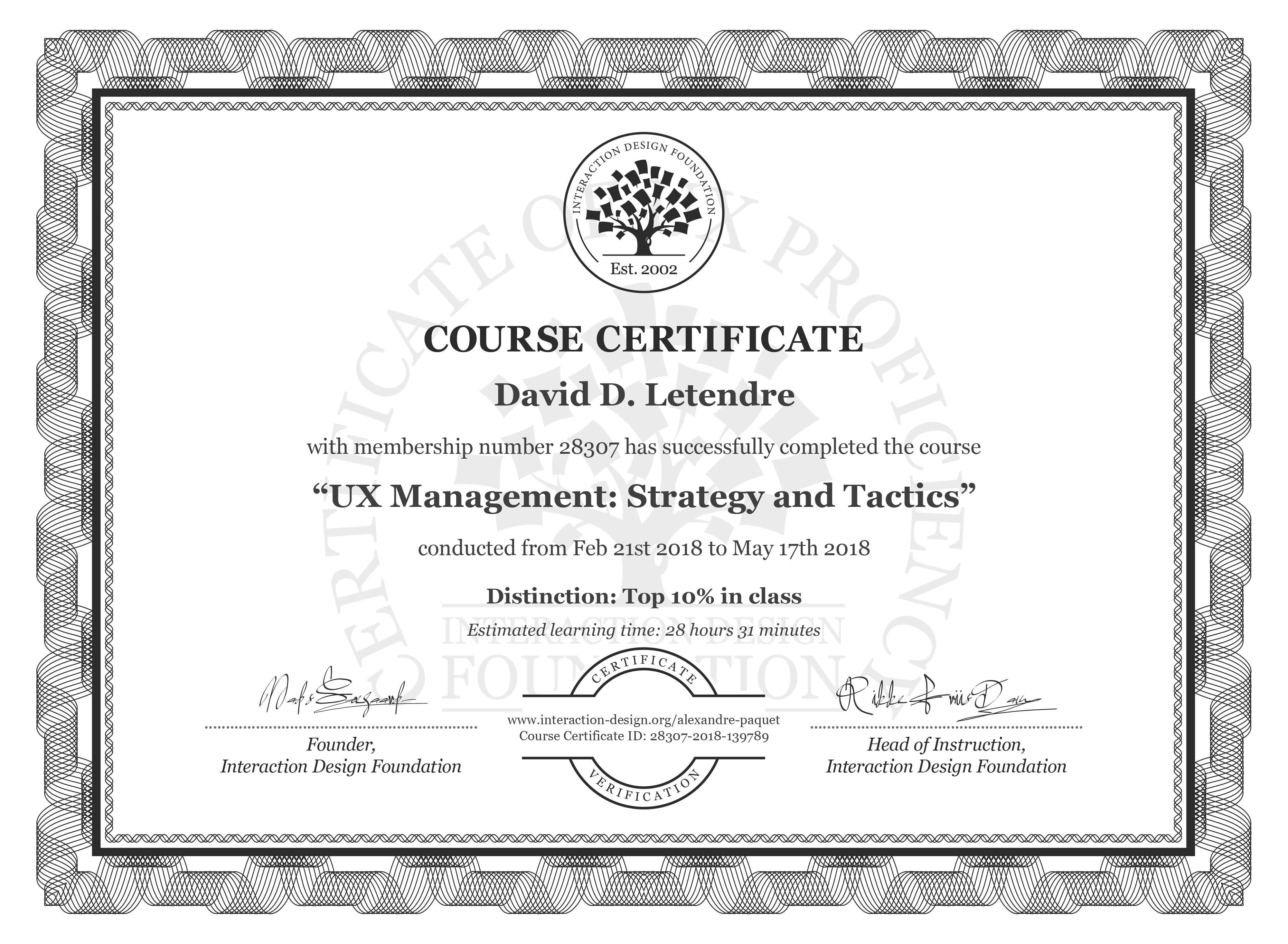 David D. Letendre's Course Certificate: UX Management: Strategy and Tactics