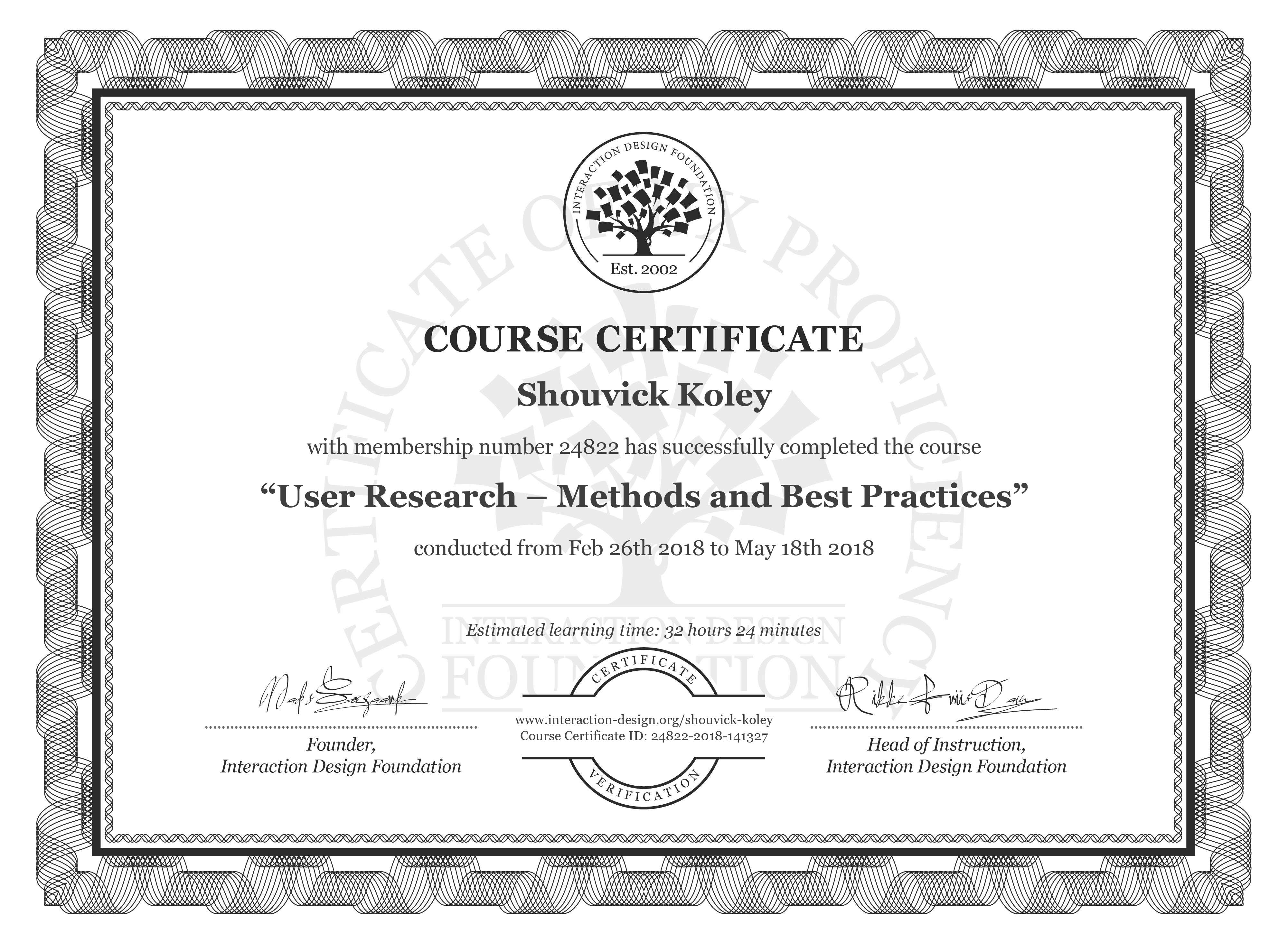 Shouvick Koley: Course Certificate - User Research – Methods and Best Practices