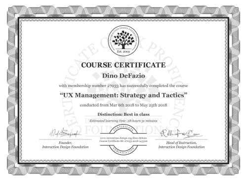Dino DeFazio's Course Certificate: UX Management: Strategy and Tactics
