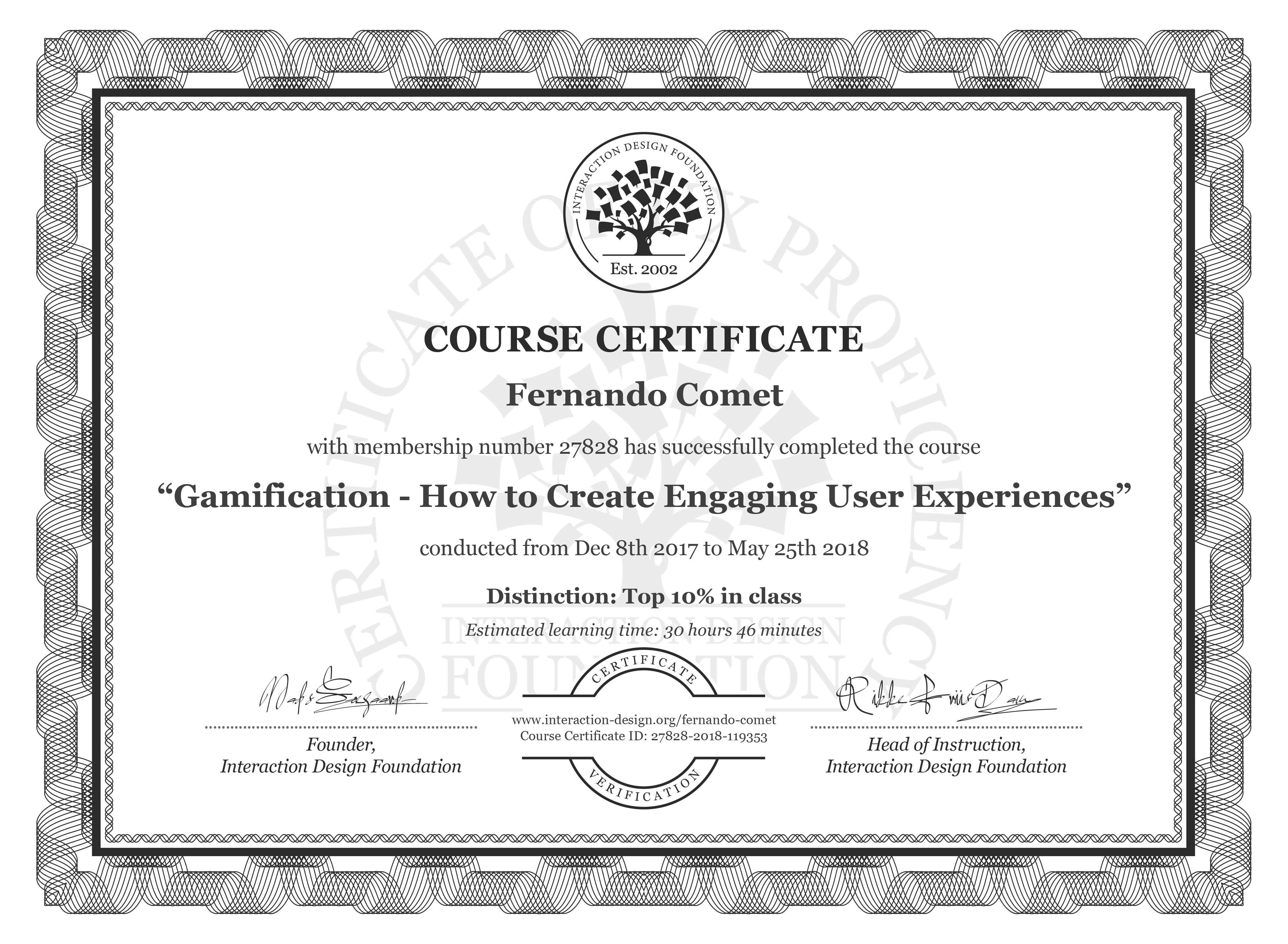 Fernando Comet's Course Certificate: Gamification – Creating Addictive User Experiences