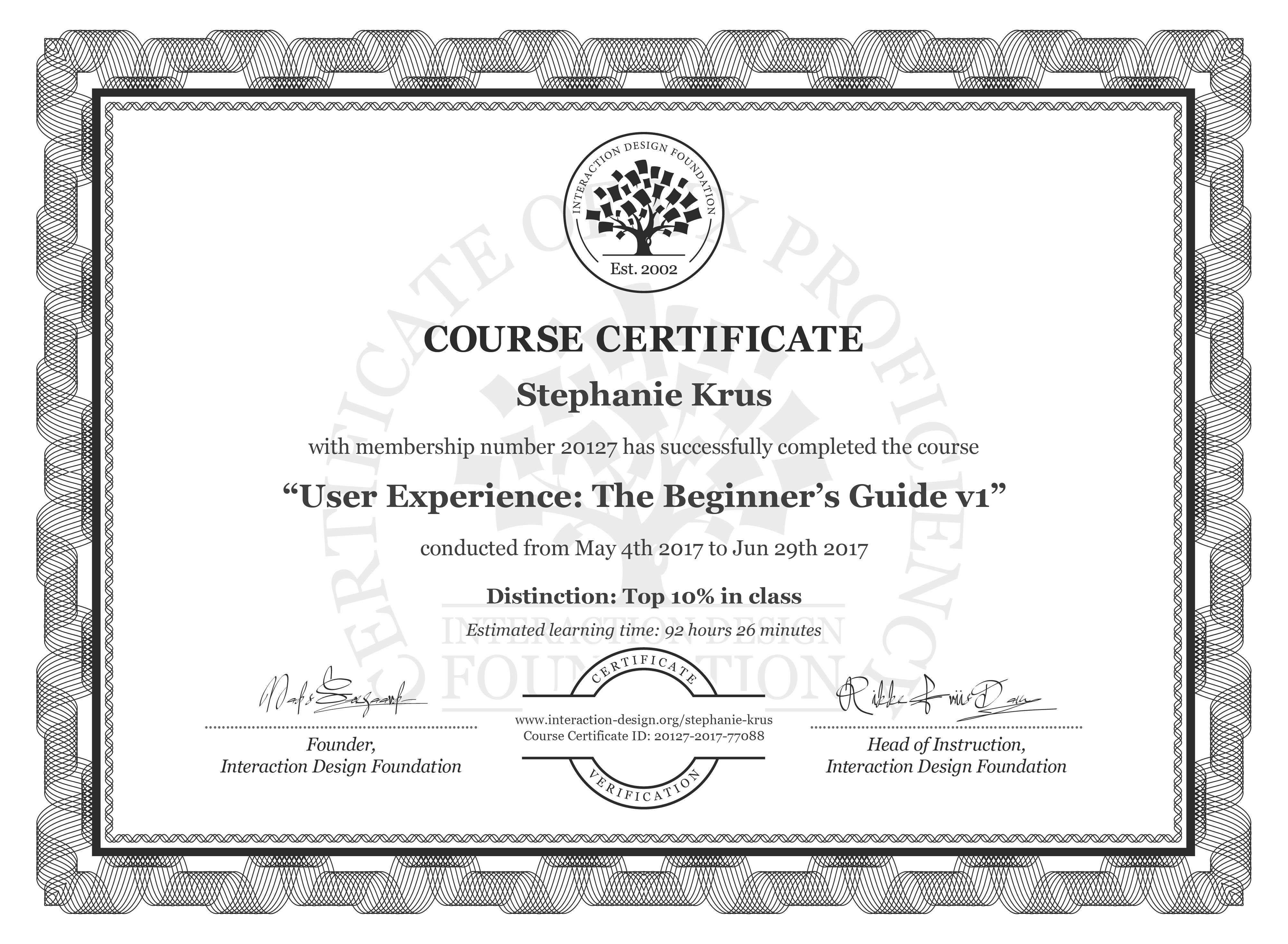 Stephanie Krus's Course Certificate: User Experience: The Beginner's Guide