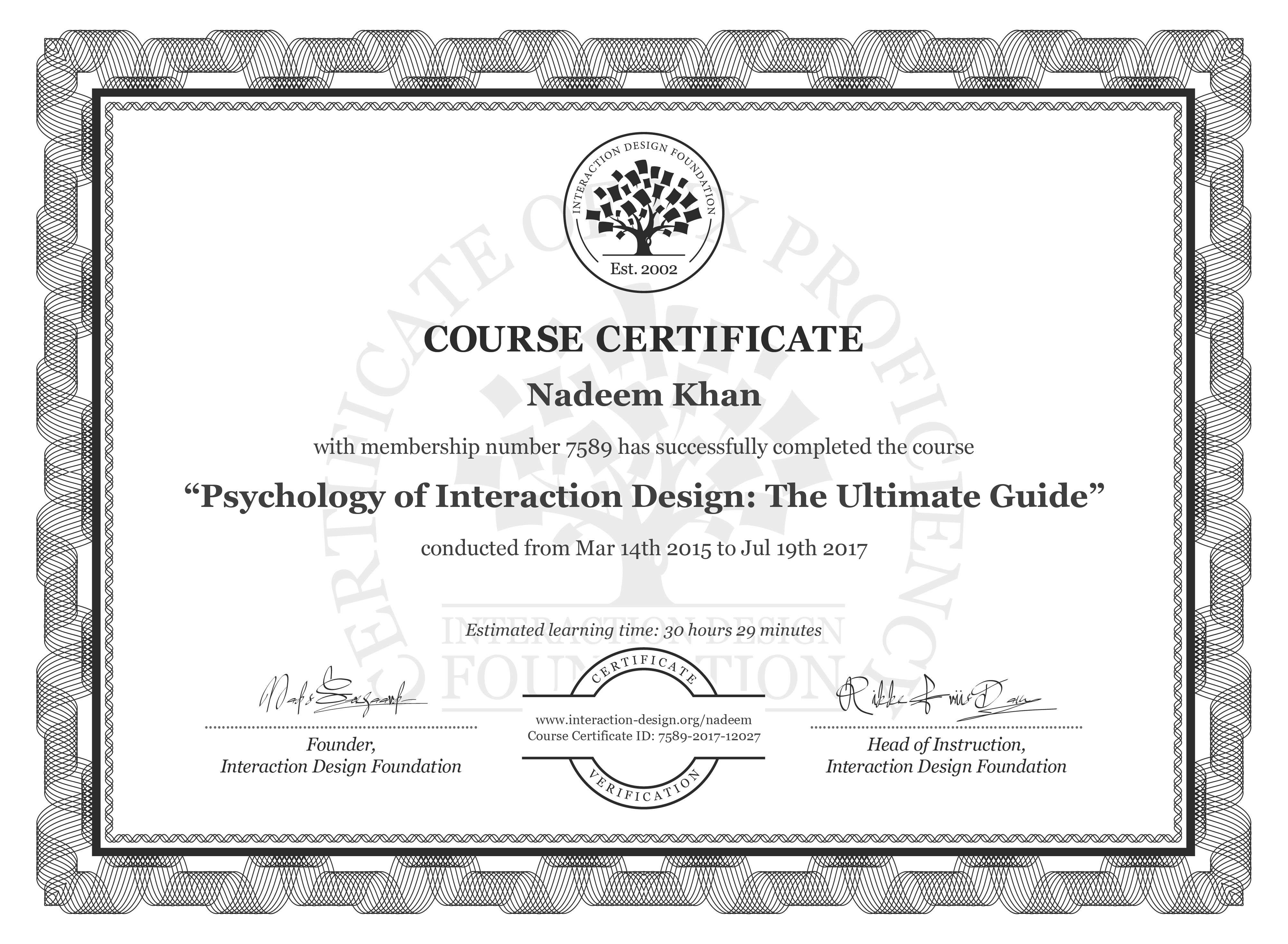 Nadeem Khan: Course Certificate - Psychology of Interaction Design: The Ultimate Guide