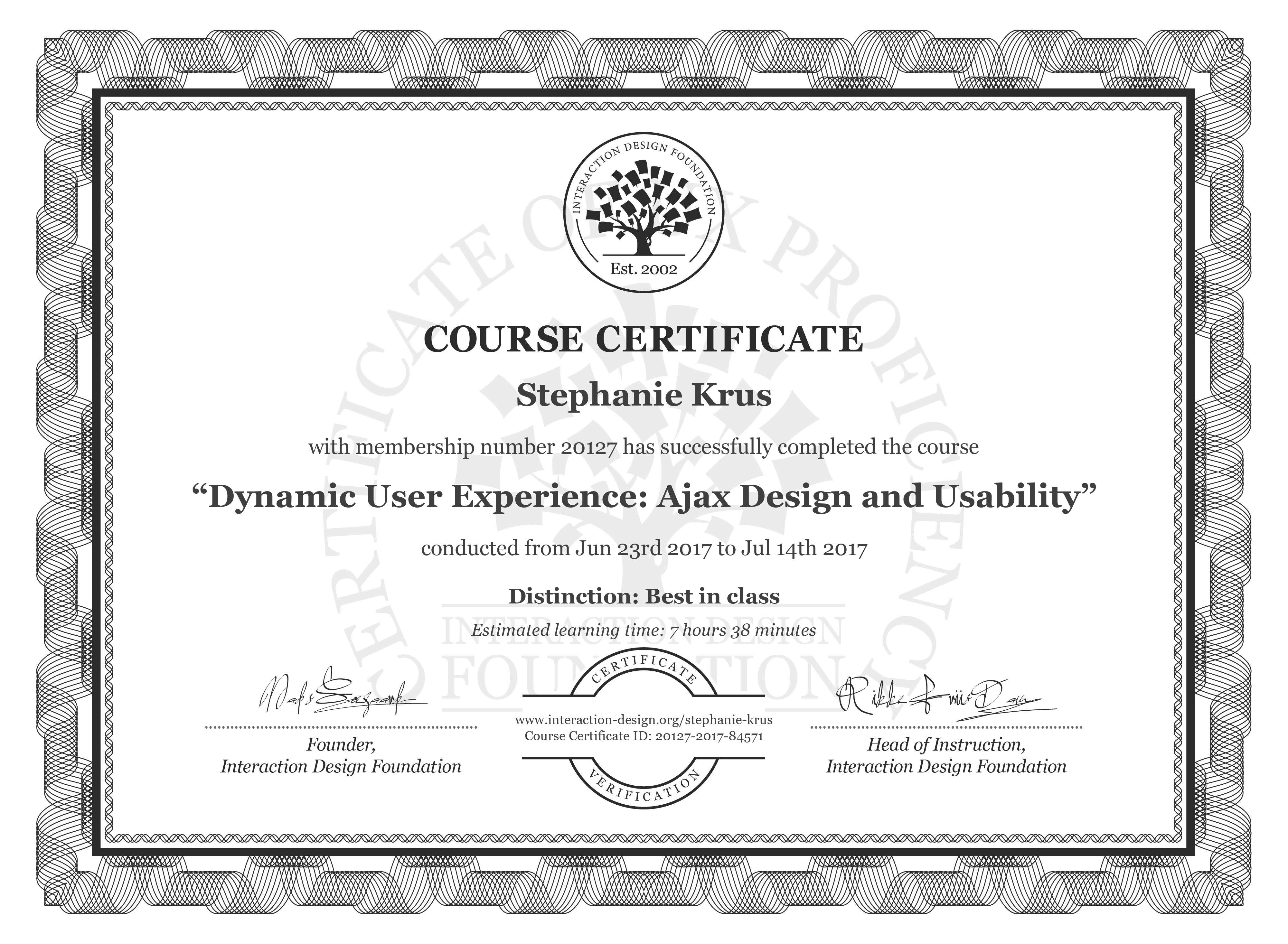 Stephanie Krus's Course Certificate: Dynamic User Experience: Ajax Design and Usability