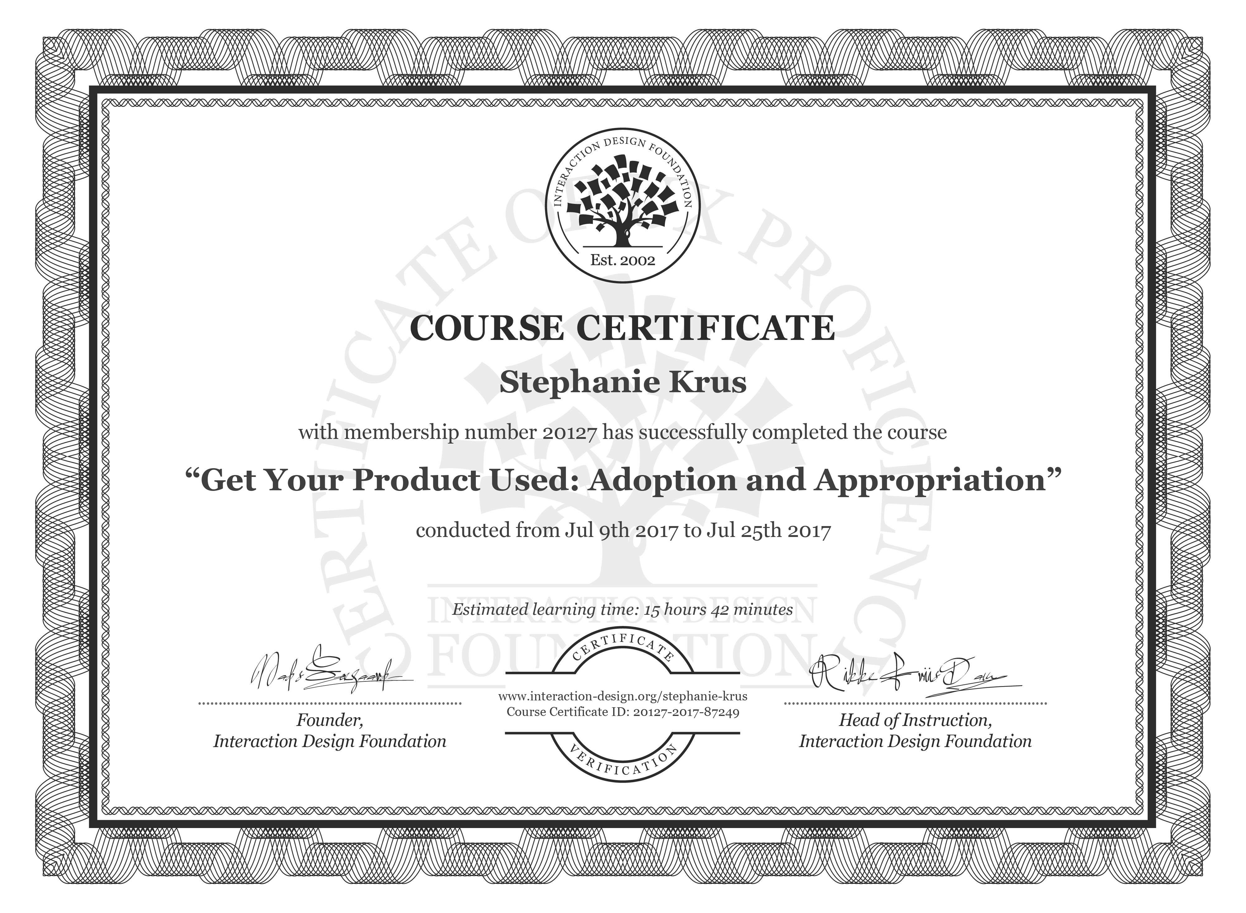 Stephanie Krus: Course Certificate - Get Your Product Used: Adoption and Appropriation
