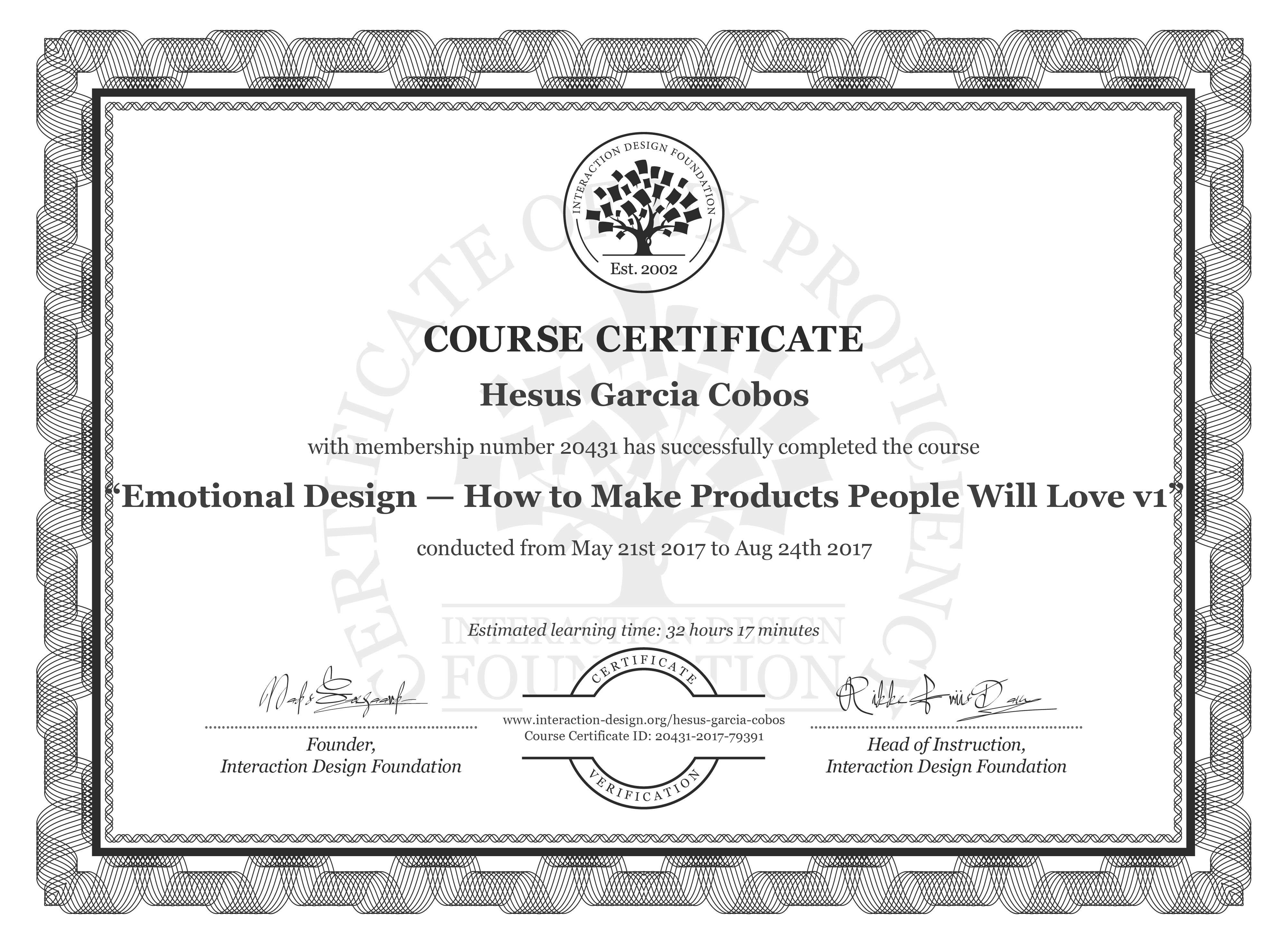 Hesus Garcia Cobos's Course Certificate: Emotional Design: How to Make Products People Will Love