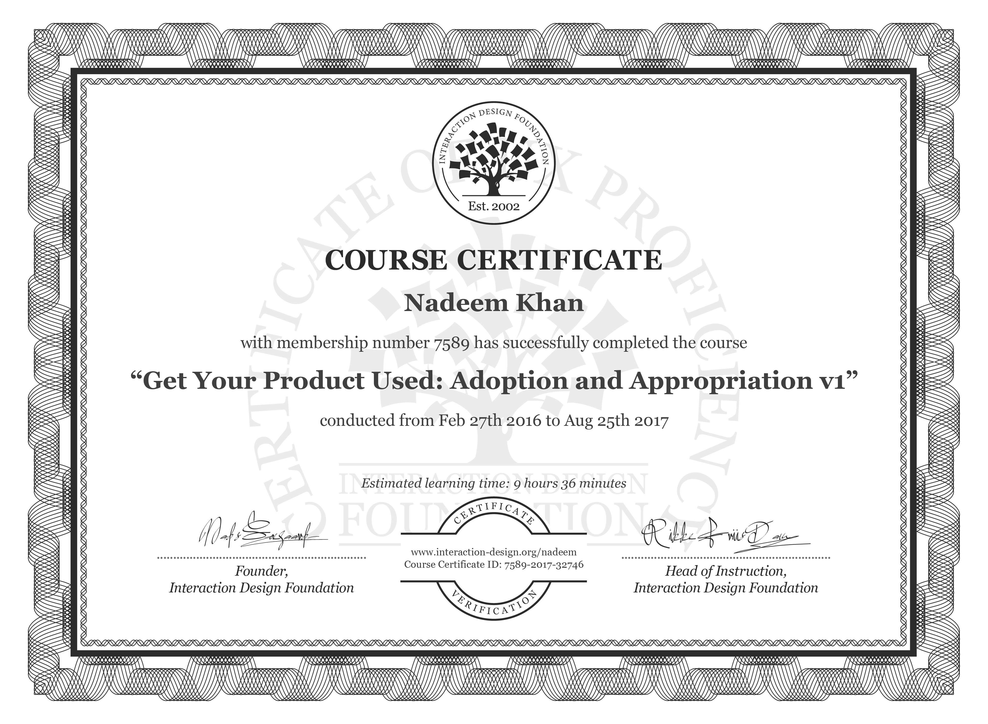 Nadeem Khan's Course Certificate: Get Your Product Used: Adoption and Appropriation