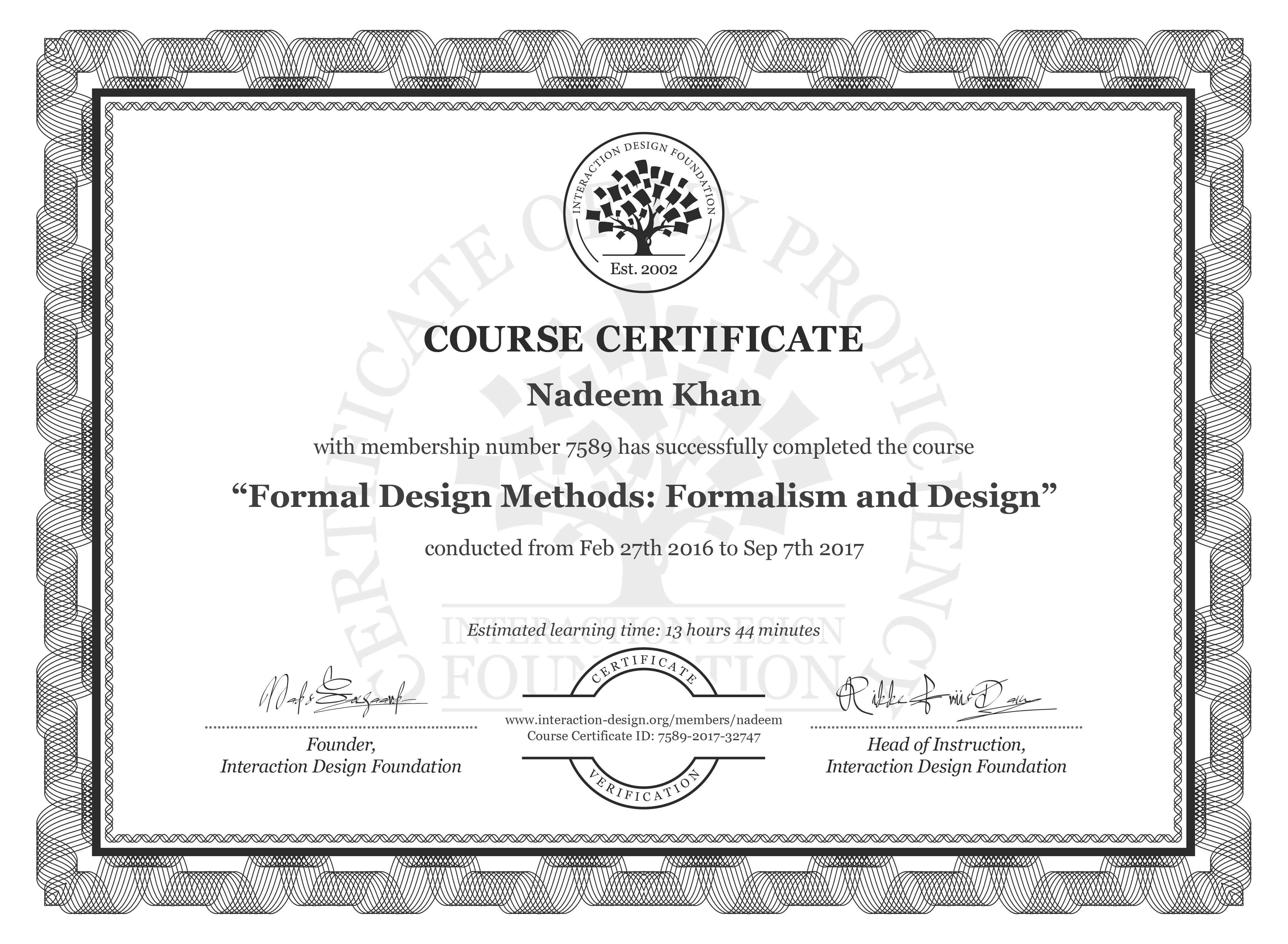 Nadeem Khan's Course Certificate: Formal Design Methods: Formalism and Design