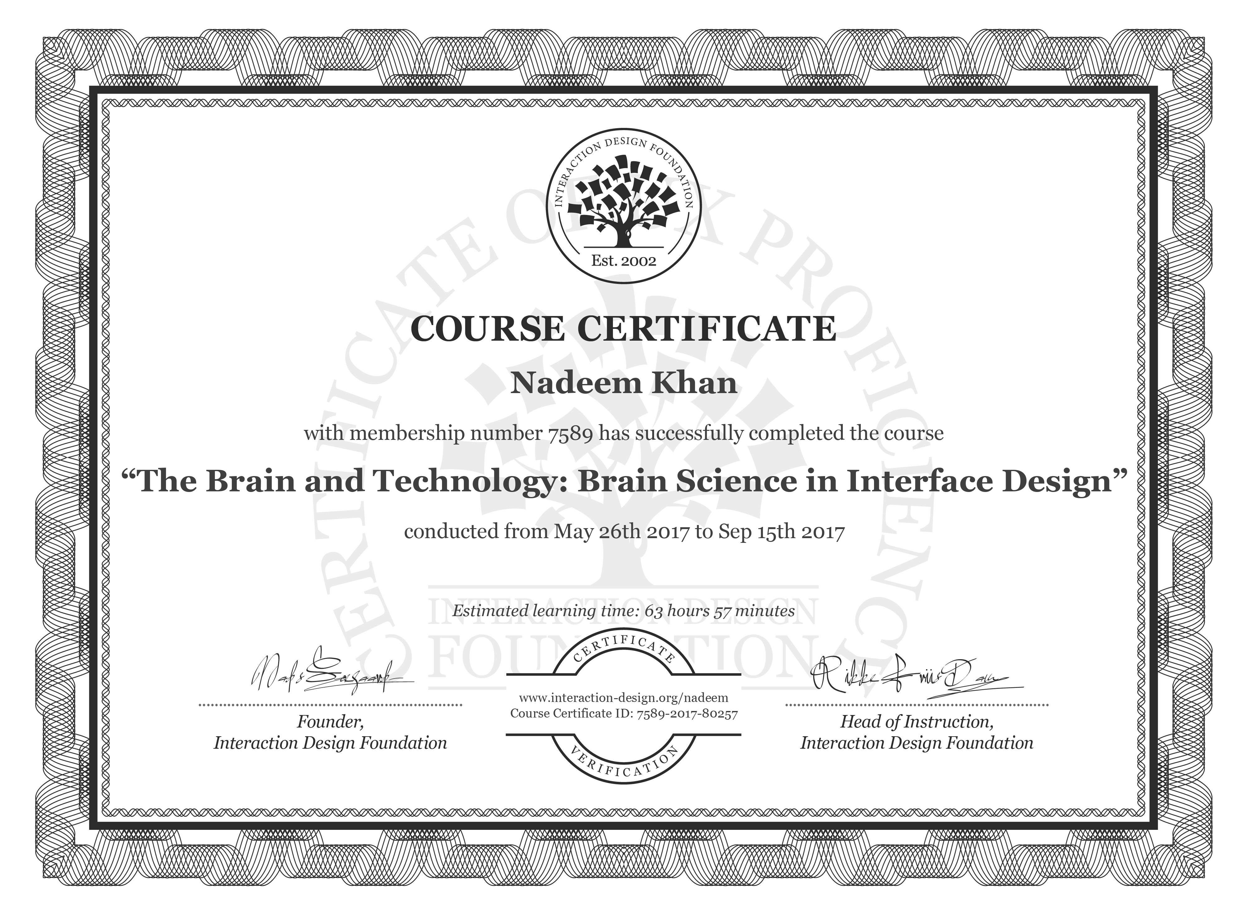 Nadeem Khan: Course Certificate - The Brain and Technology: Brain Science in Interface Design
