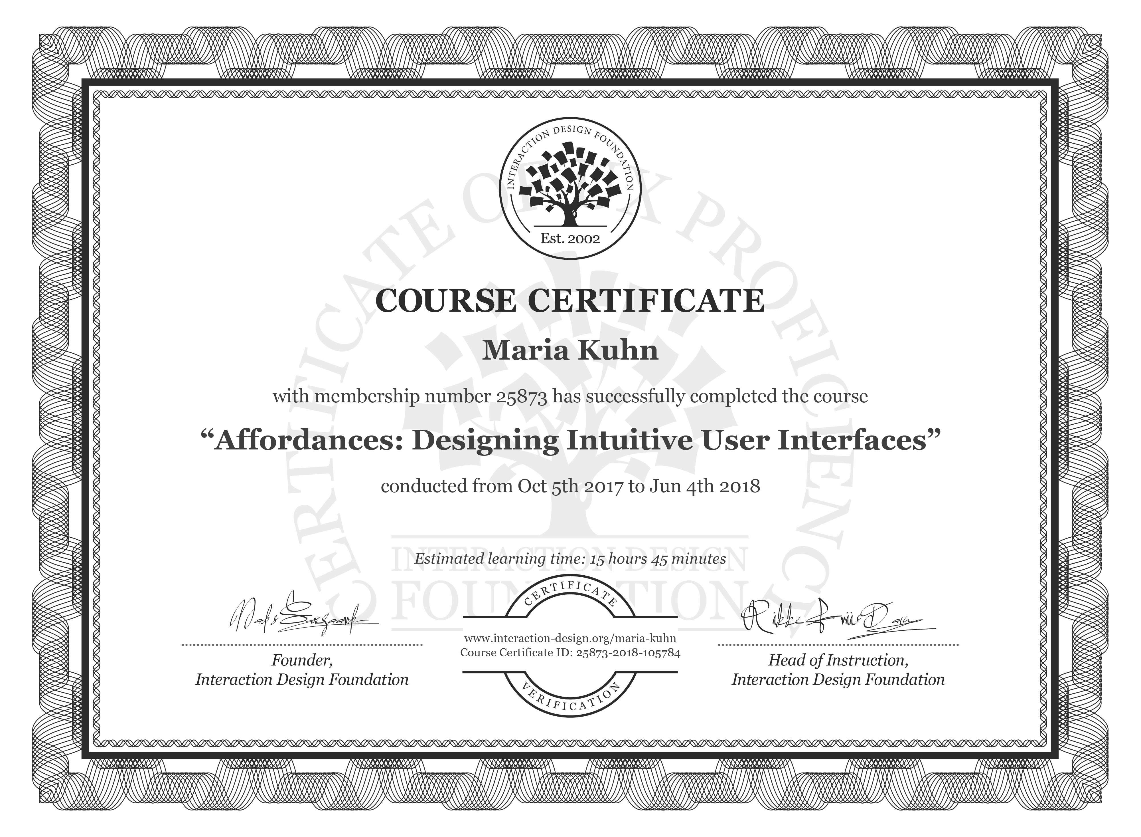 Maria Kuhn's Course Certificate: Affordances: Designing Intuitive User Interfaces