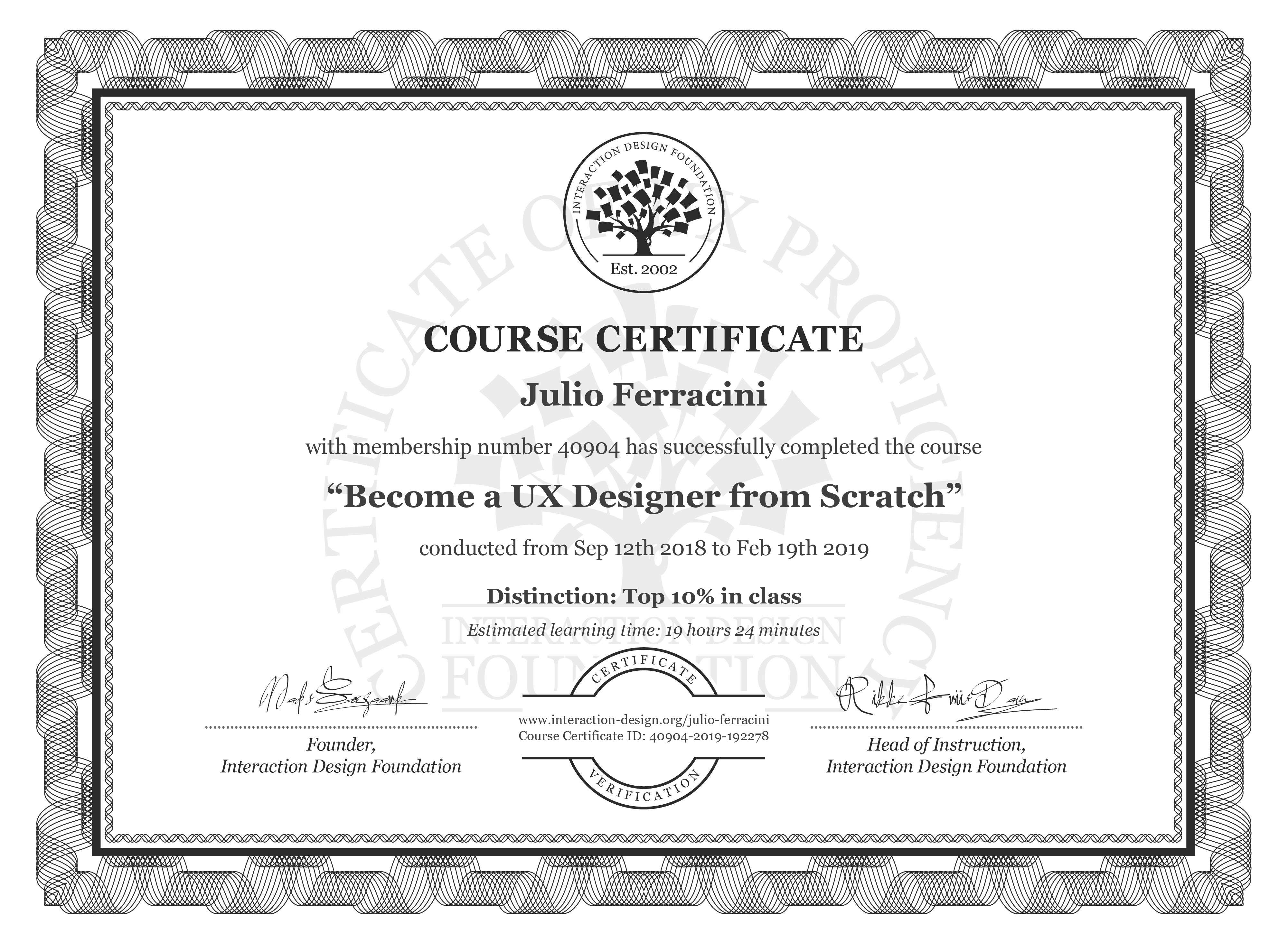 Julio Ferracini's Course Certificate: User Experience: The Beginner's Guide