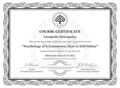 Leonardo Hernandez's Course Certificate: Psychology of E-Commerce: How to Sell Online